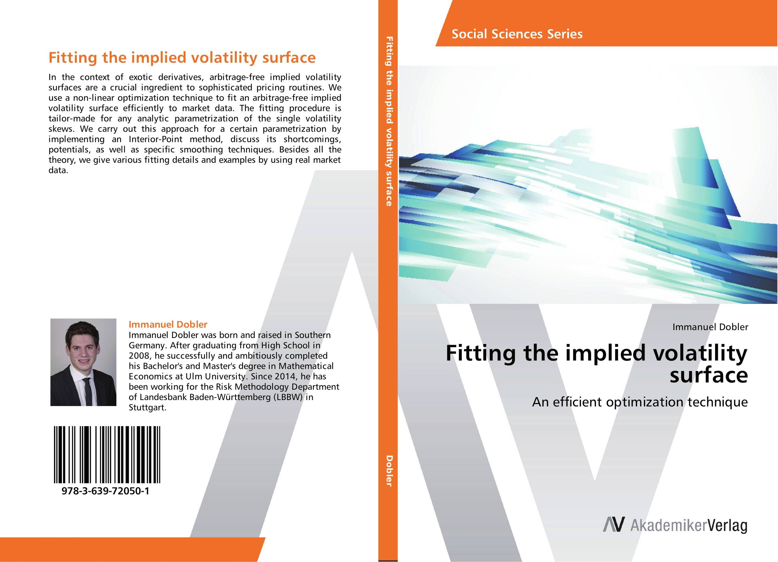 Fitting the implied volatility surface thomas kirchner merger arbitrage how to profit from global event driven arbitrage