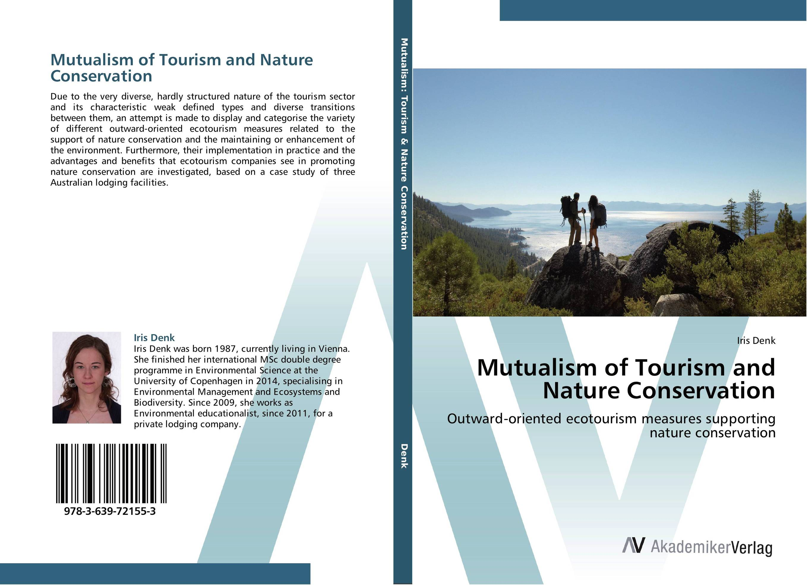 Mutualism of Tourism and Nature Conservation