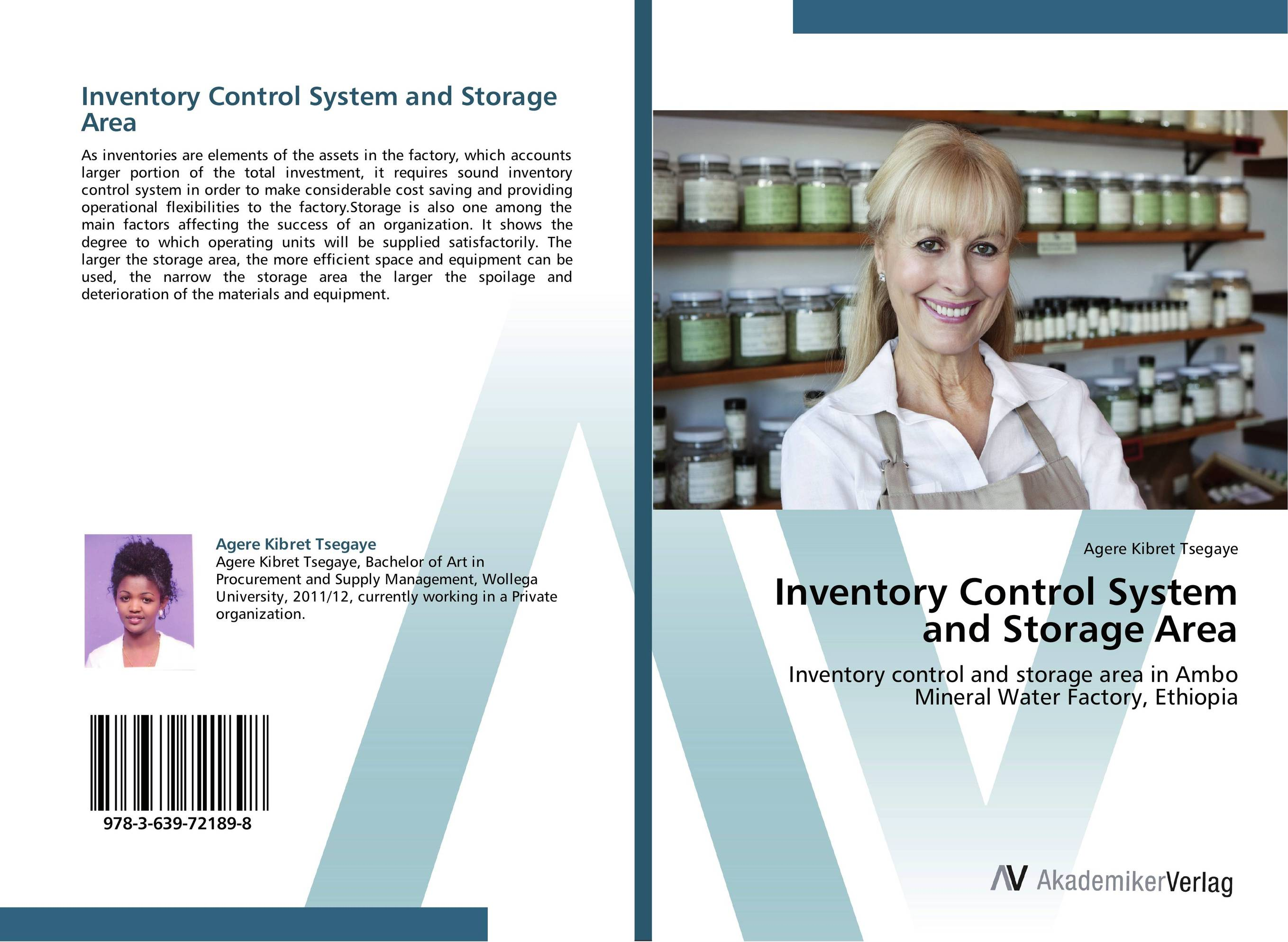 Inventory Control System and Storage Area an area of darkness