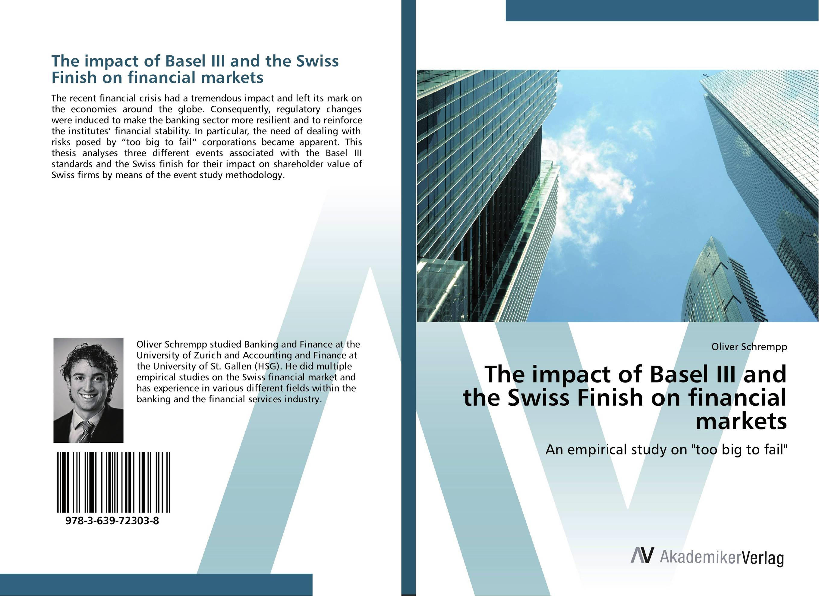 The impact of Basel III and the Swiss Finish on financial markets evaluation of the impact of a mega sporting event