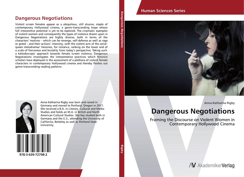 Dangerous Negotiations