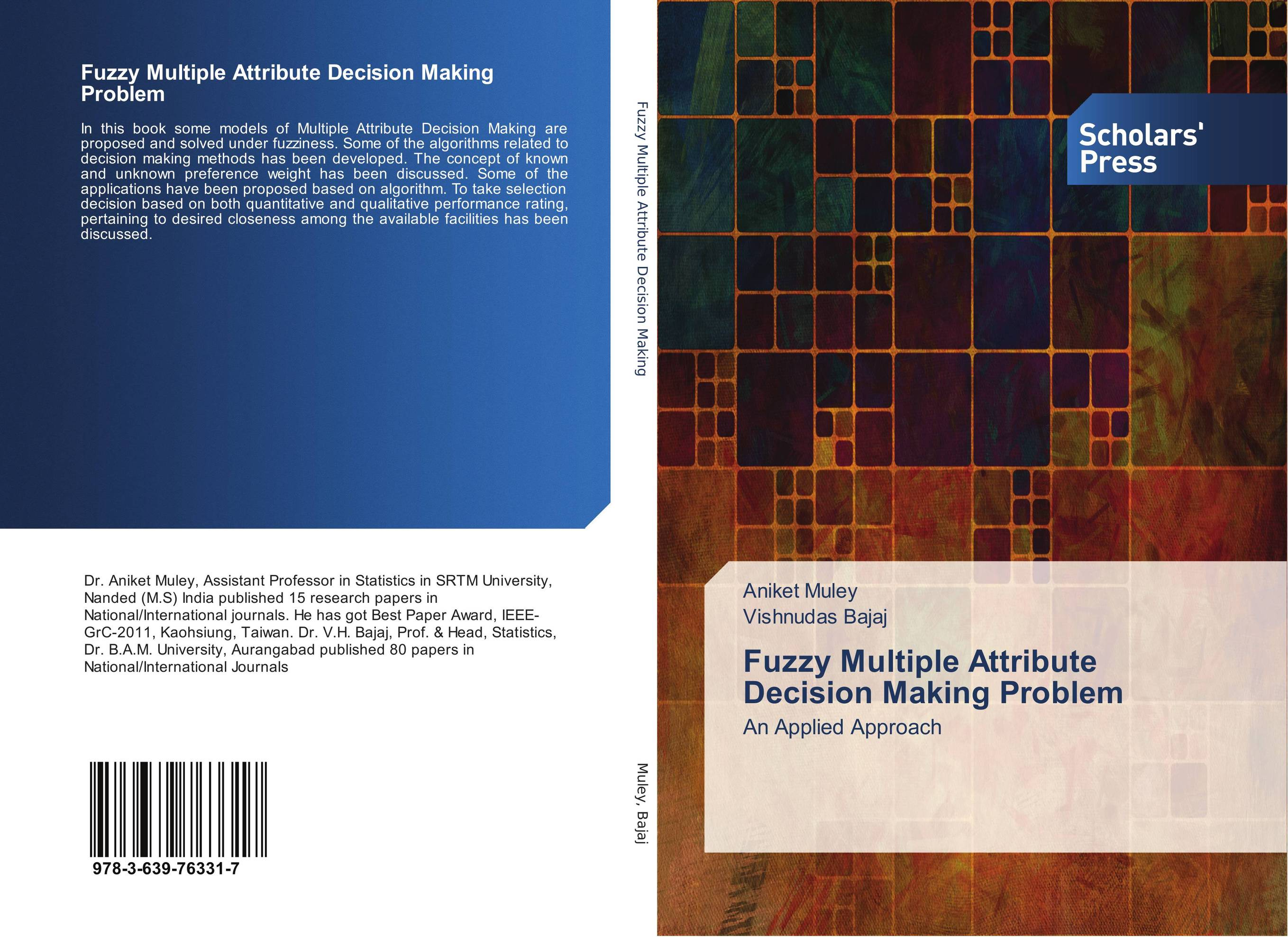 Fuzzy Multiple Attribute Decision Making Problem nicholas michael the little black book of decision making