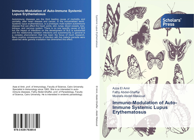 Immuno-Modulation of Auto-Immune Systemic Lupus Erythematosus the autoimmune diseases