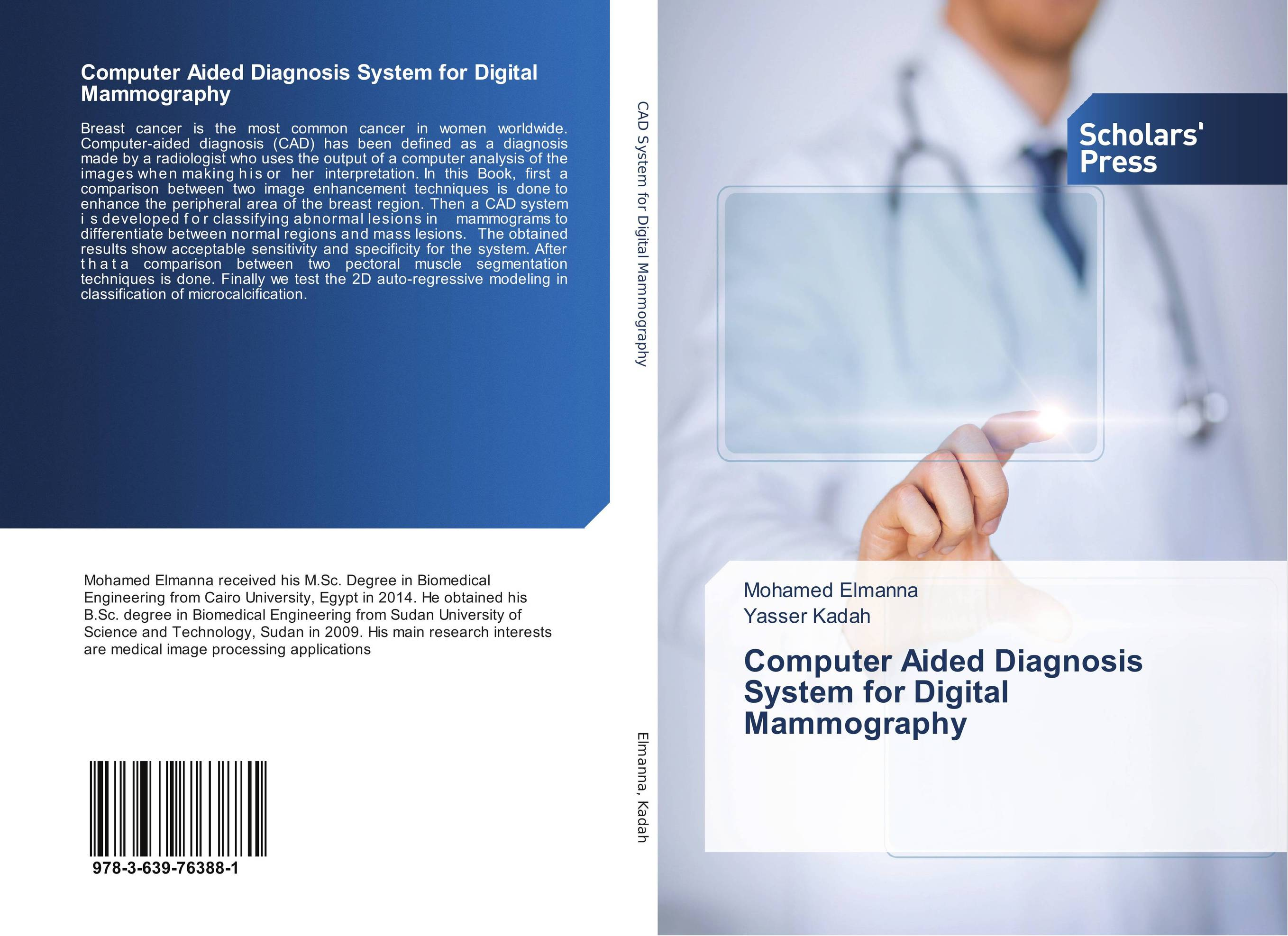 Computer Aided Diagnosis System for Digital Mammography