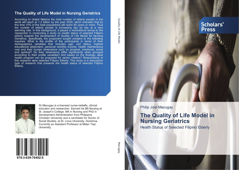 The Quality of Life Model in Nursing Geriatrics