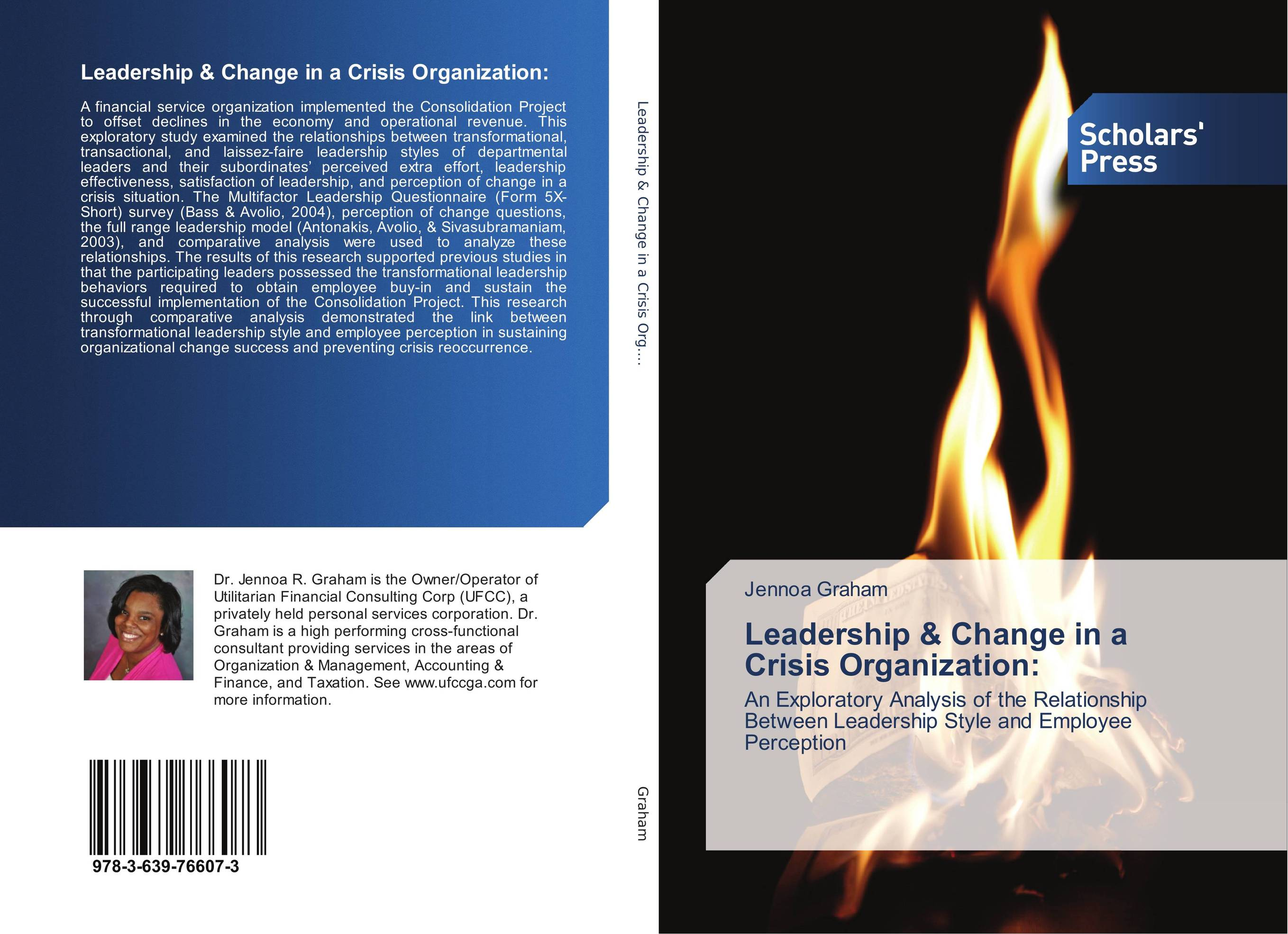 Leadership & Change in a Crisis Organization: leadership style and performance