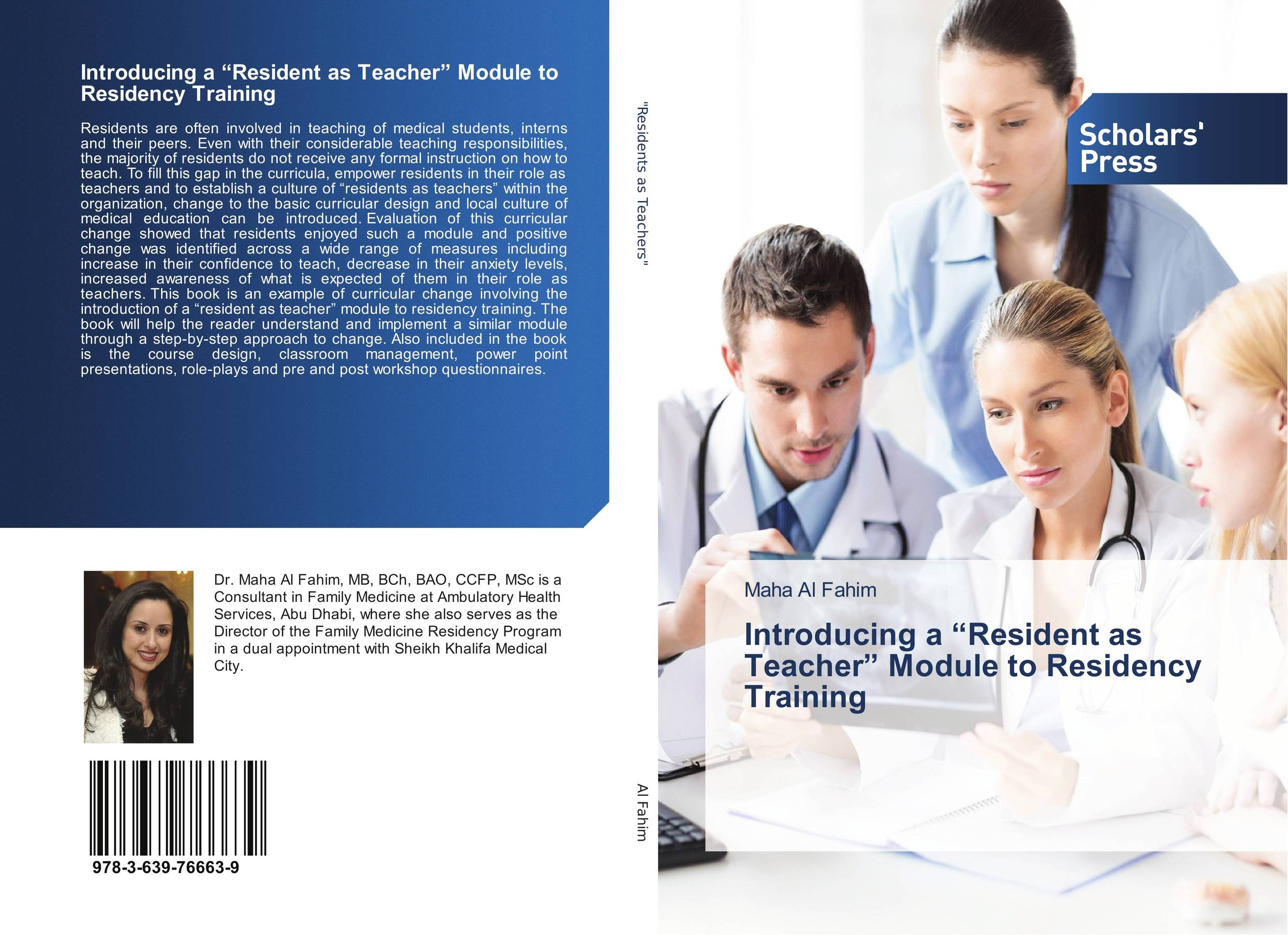 "Introducing a ""Resident as Teacher"" Module to Residency Training the role of evaluation as a mechanism for advancing principal practice"