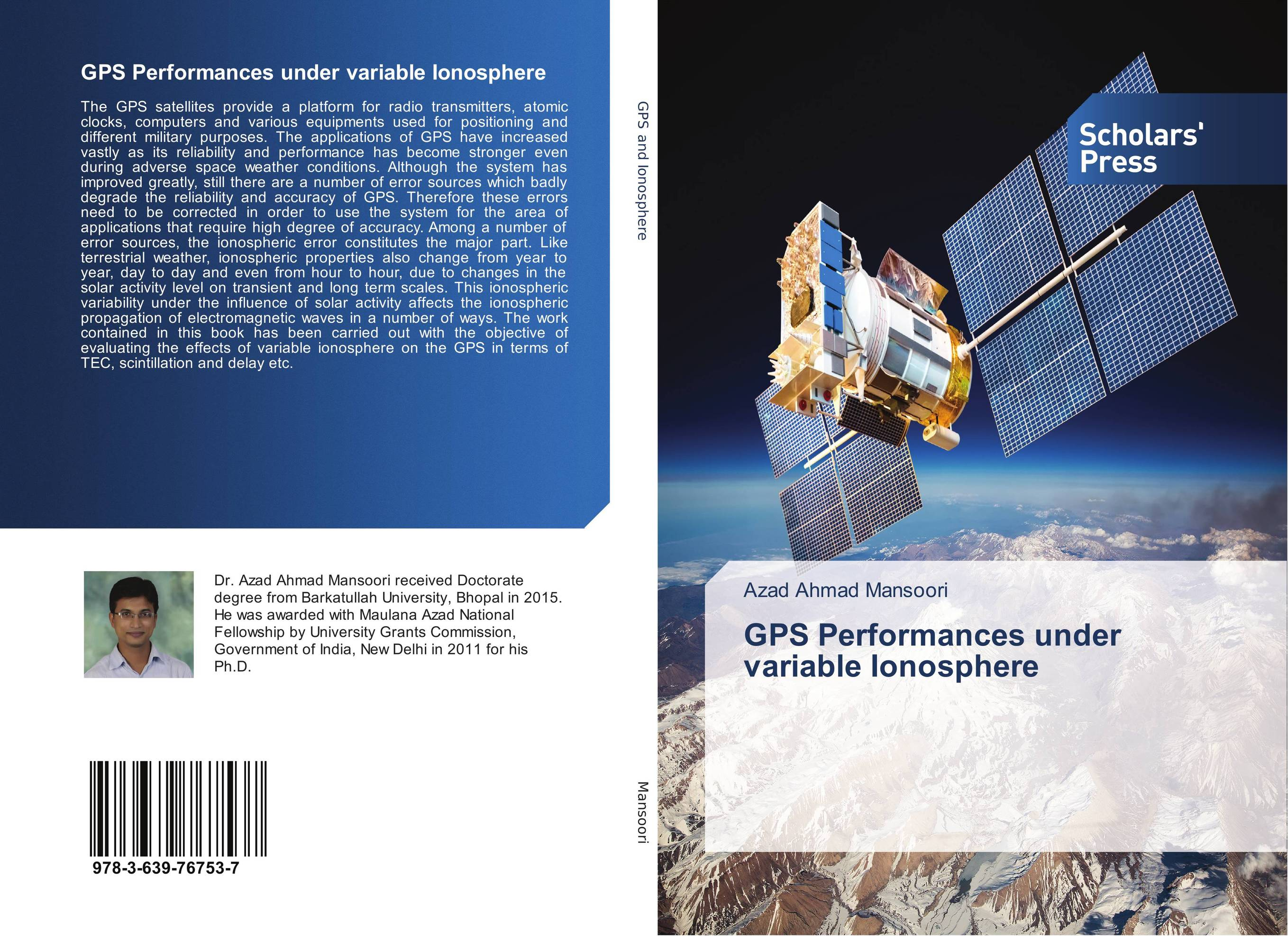 GPS Performances under variable Ionosphere the ways of the hour