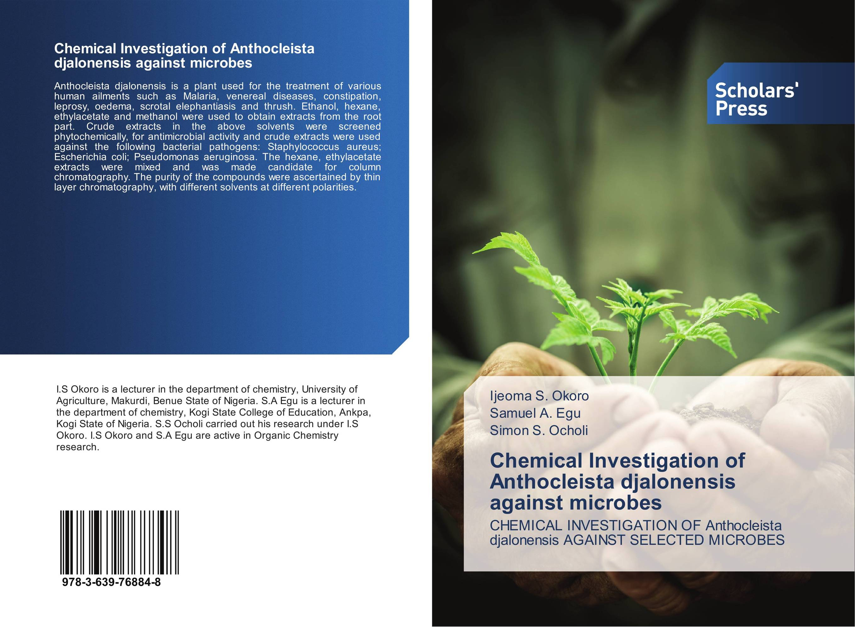 Chemical Investigation of Anthocleista djalonensis against microbes investigation on the pathogenicity of fungus against agonoscelis sp