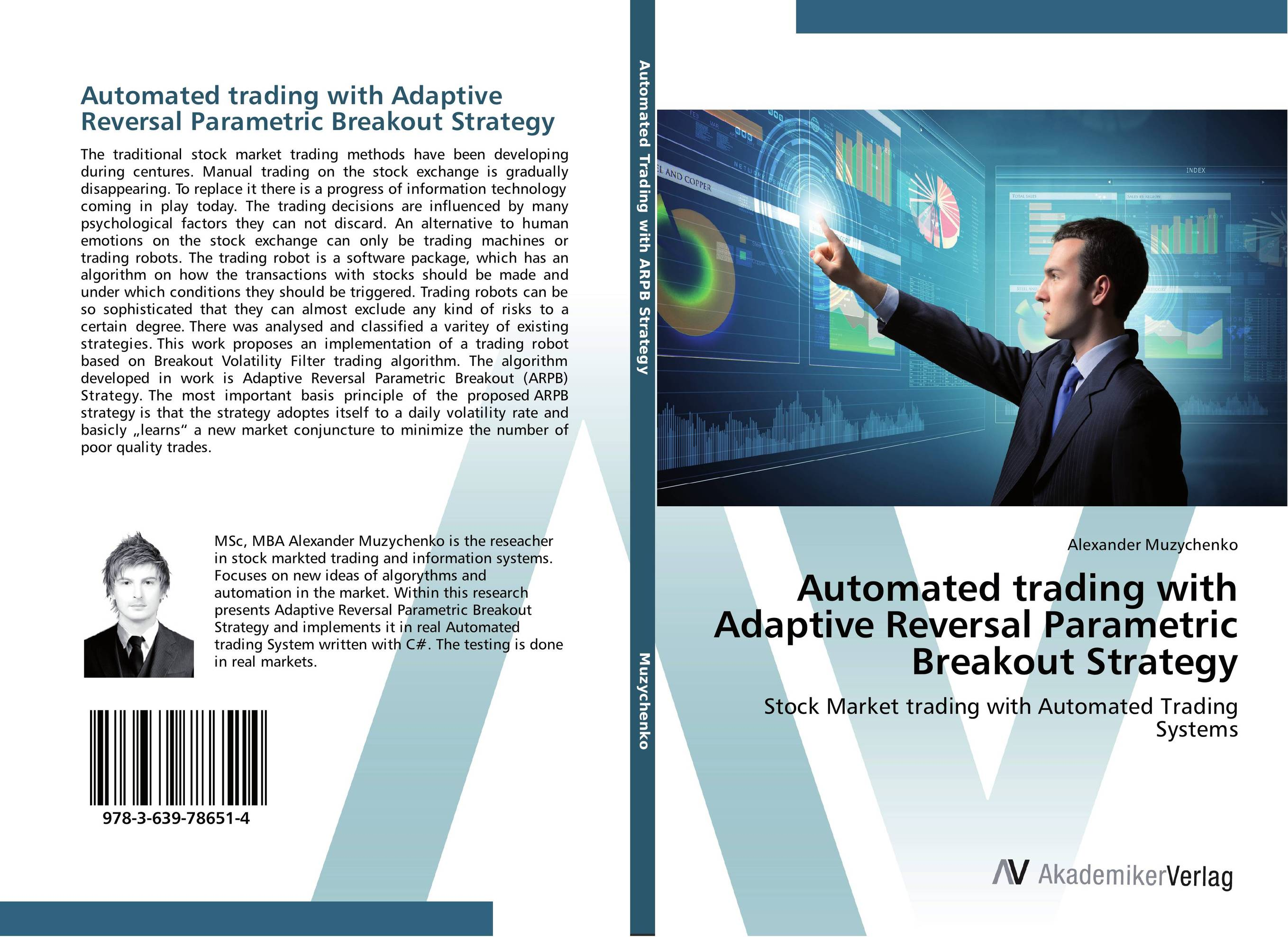 Automated trading with Adaptive Reversal Parametric Breakout Strategy david halsey trading the measured move a path to trading success in a world of algos and high frequency trading