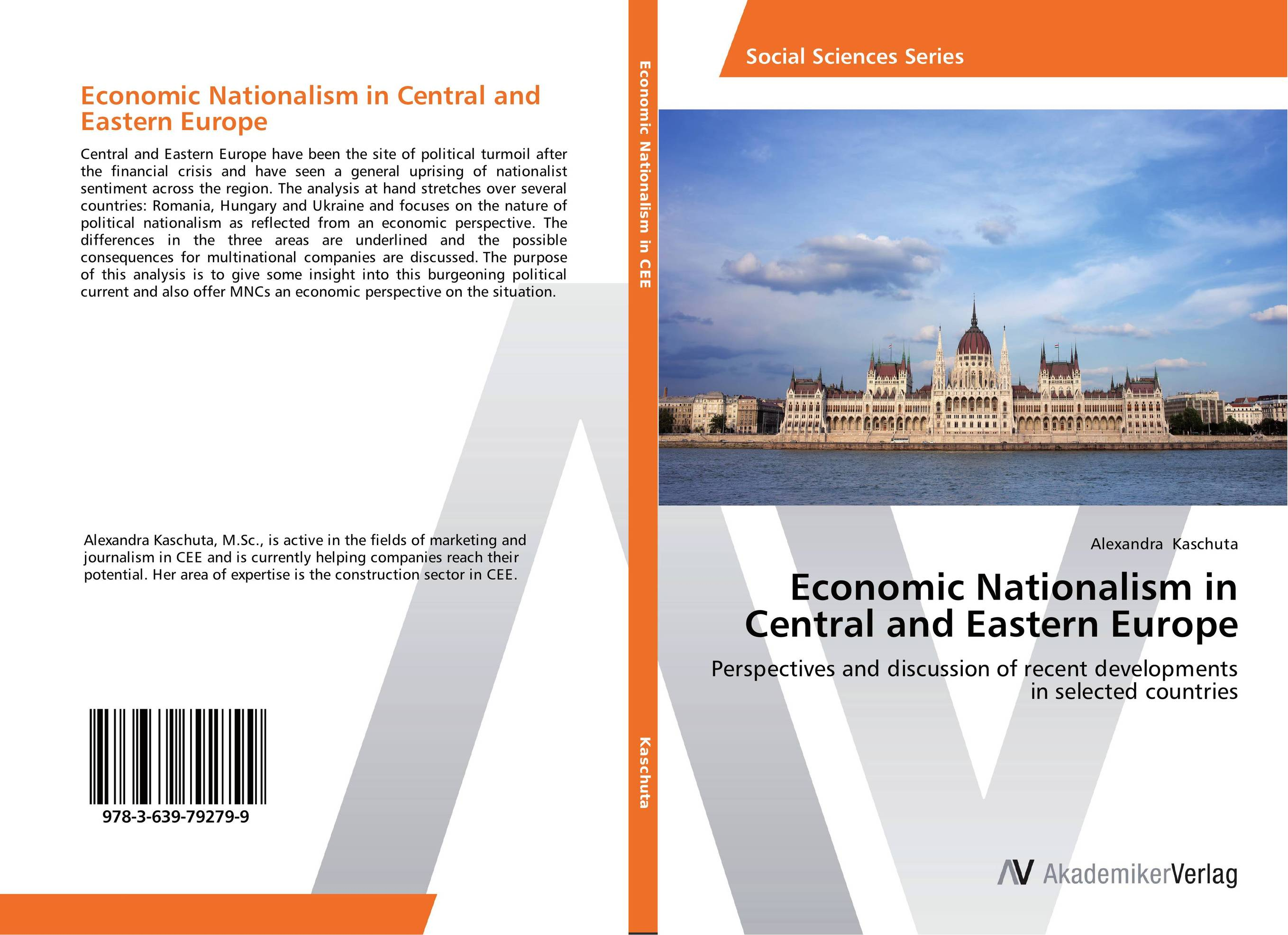 Economic Nationalism in Central and Eastern Europe from financial crisis to economic and political distress