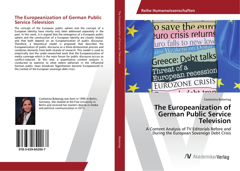 The Europeanization of German Public Service Television media as public forum