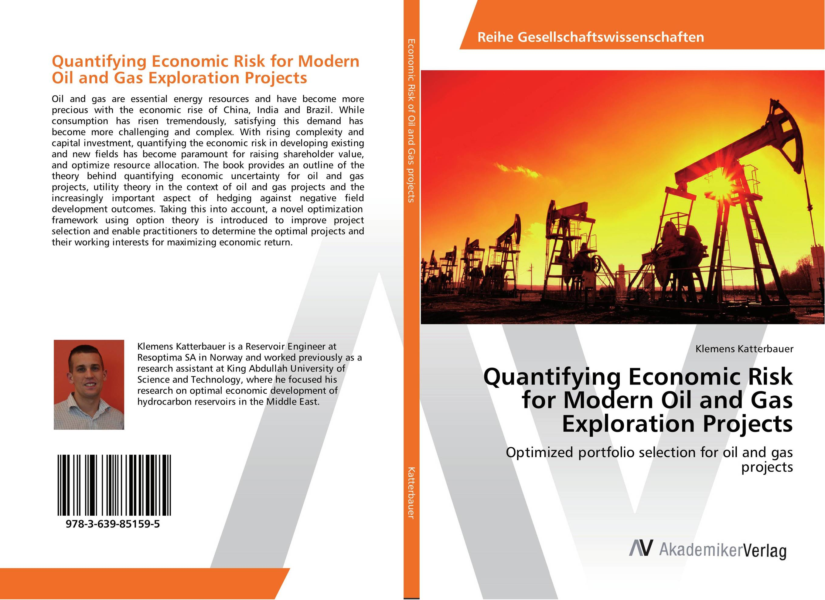 Quantifying Economic Risk for Modern Oil and Gas Exploration Projects economic methodology
