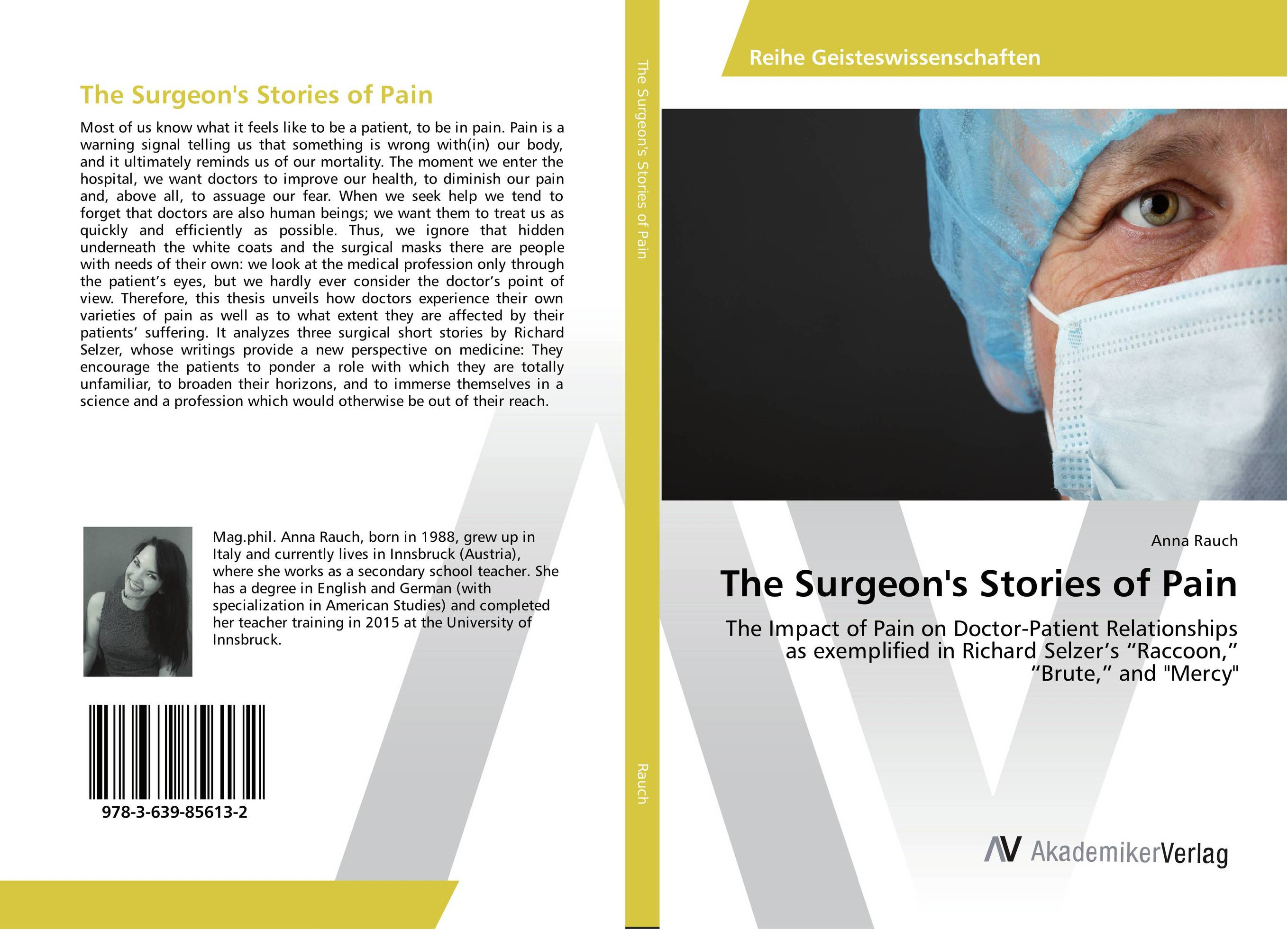 The Surgeon's Stories of Pain seeing things as they are