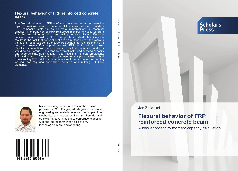 Flexural behavior of FRP reinforced concrete beam constitutive modeling of frp confined concrete from damage mechanics