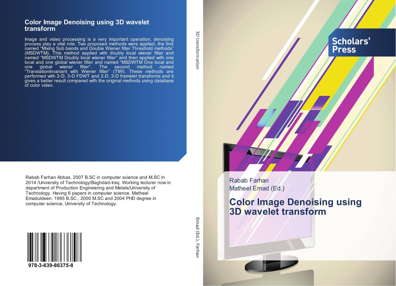 Color Image Denoising using 3D wavelet transform international macroeconomics with applied panel cointegration methods