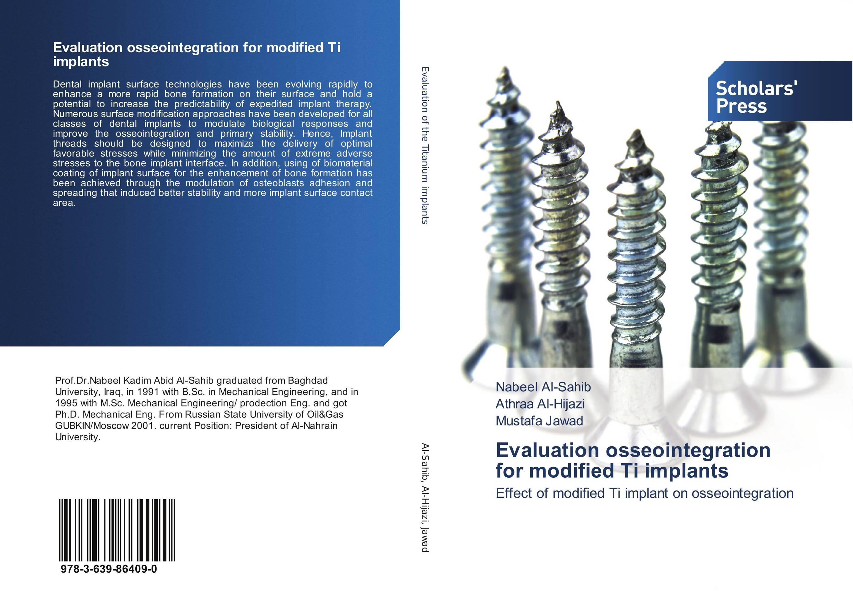 Evaluation osseointegration for modified Ti implants attachments retaining implant overdentures
