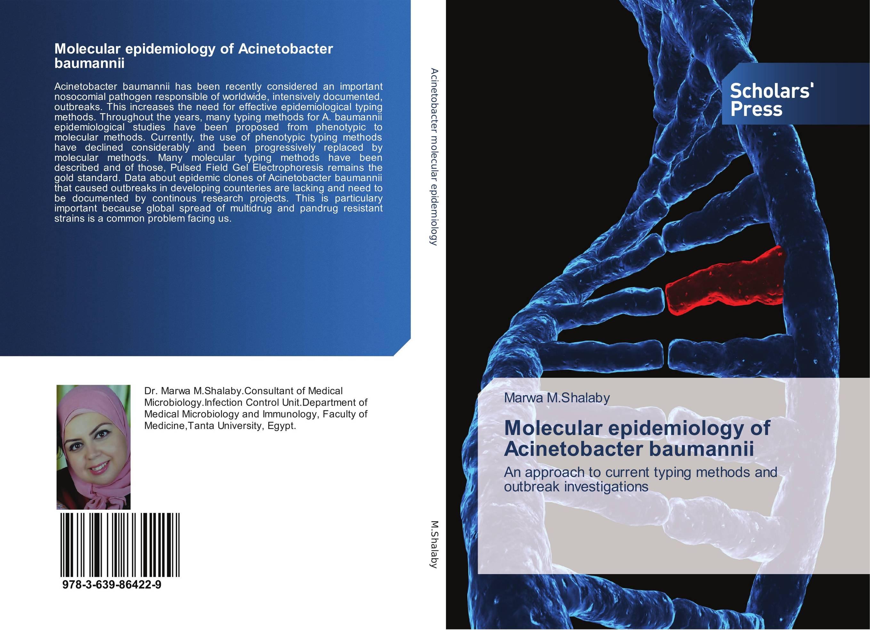 Molecular epidemiology of Acinetobacter baumannii purnima sareen sundeep kumar and rakesh singh molecular and pathological characterization of slow rusting in wheat