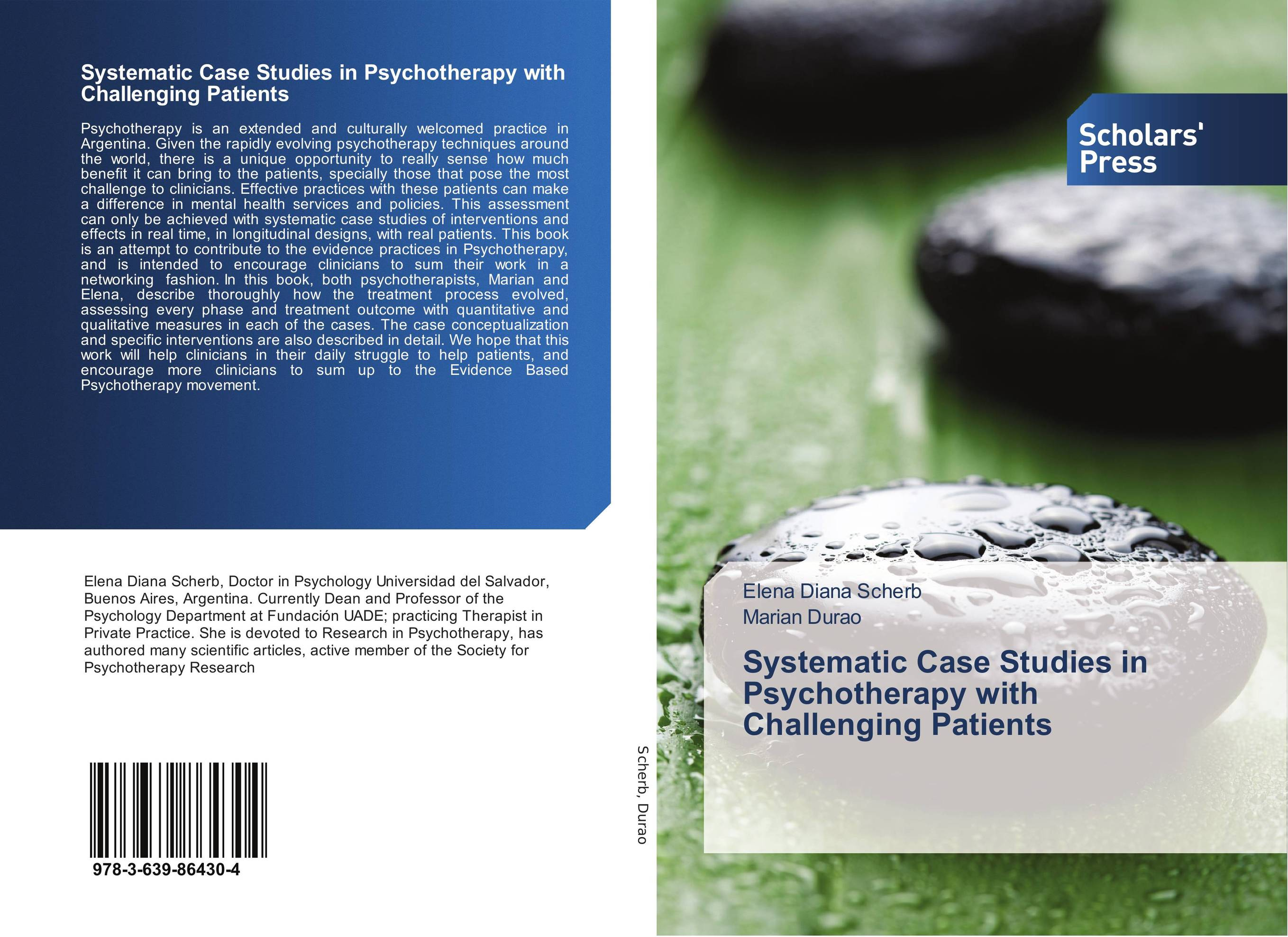 Systematic Case Studies in Psychotherapy with Challenging Patients in search of solutions – a new direction in psychotherapy rev