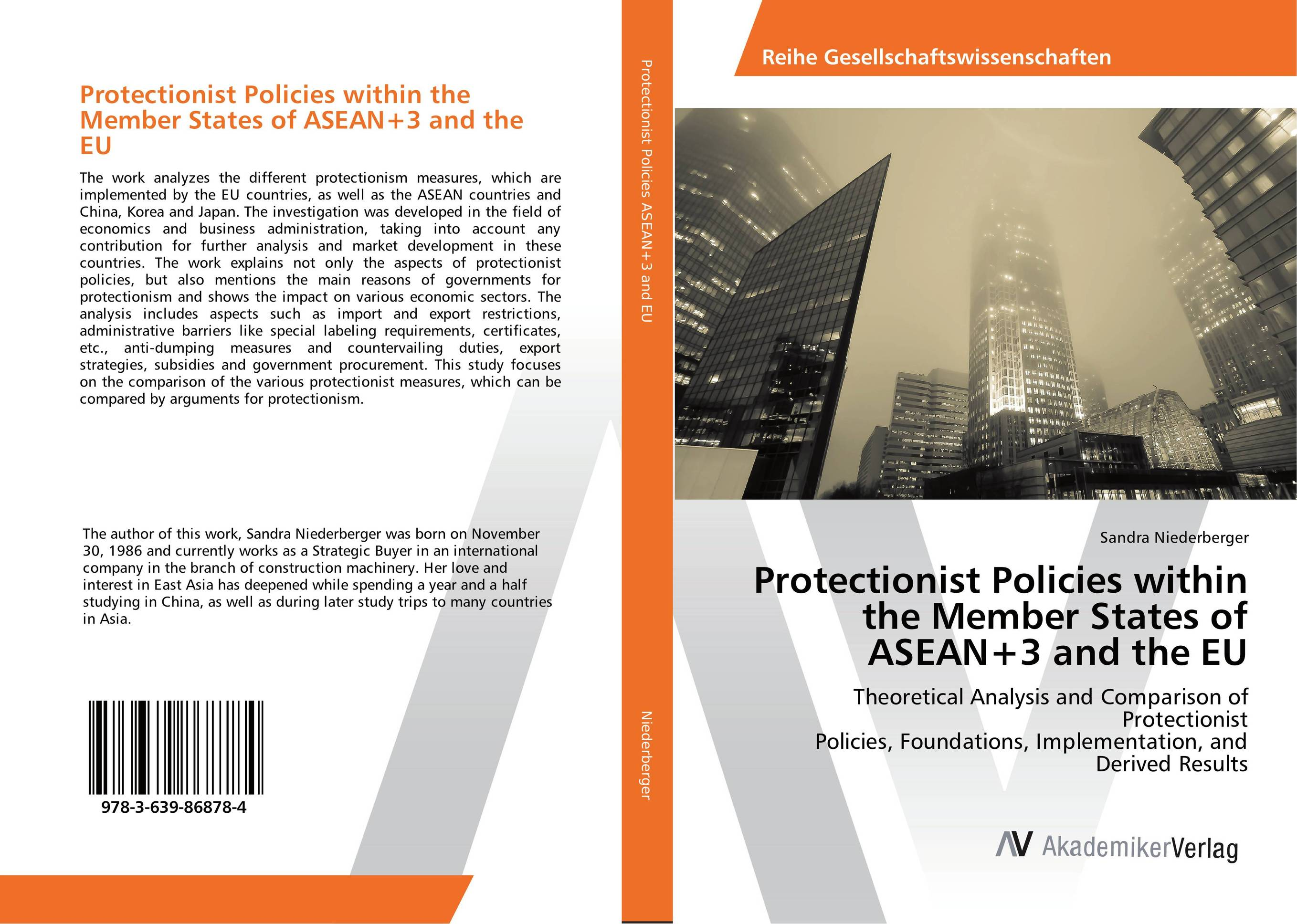 Protectionist Policies within the Member States of ASEAN+3 and the EU