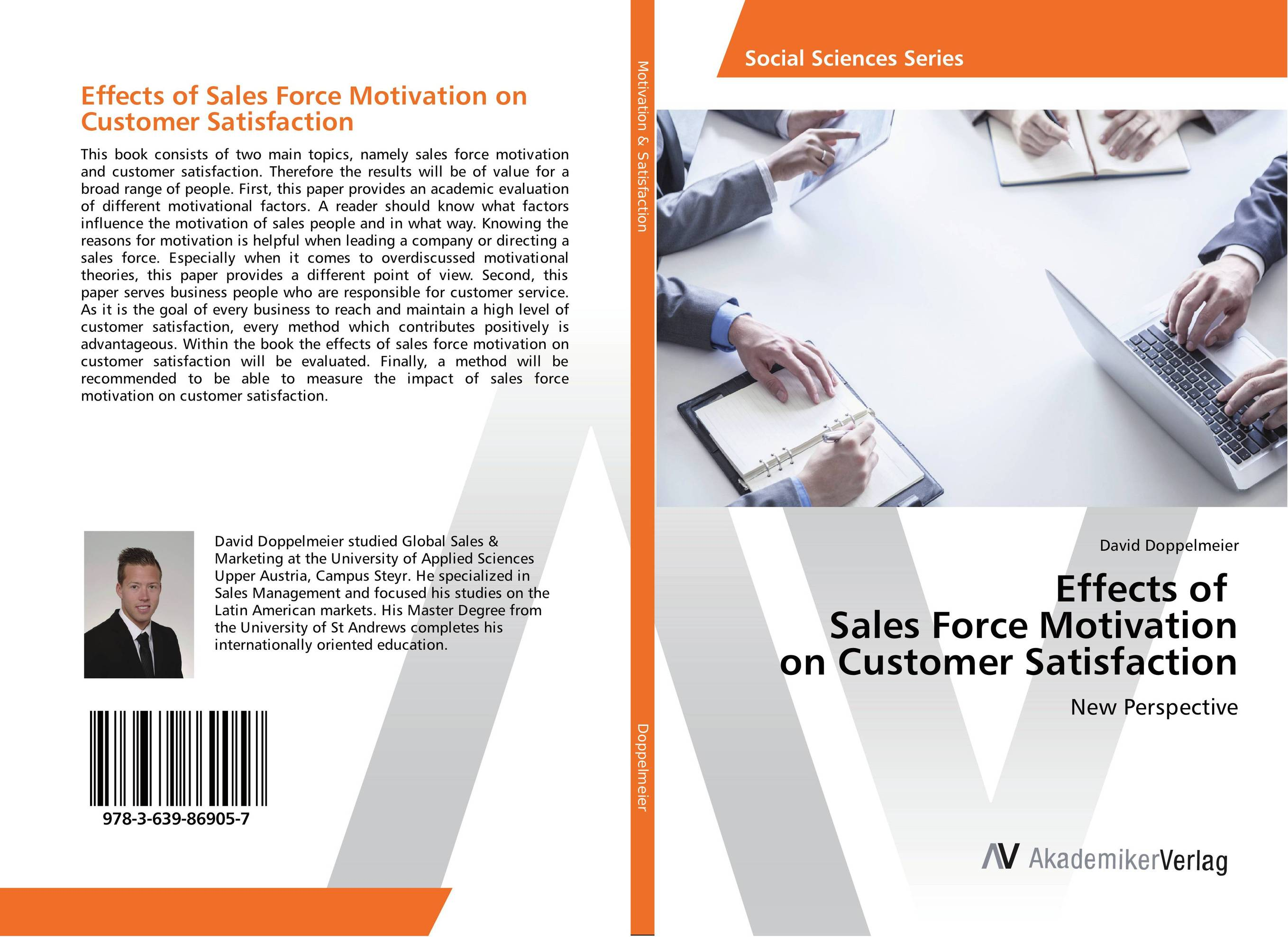 Effects of Sales Force Motivation on Customer Satisfaction