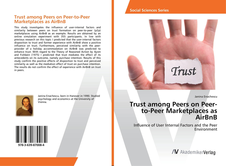 Trust among Peers on Peer-to-Peer Marketplaces as AirBnB