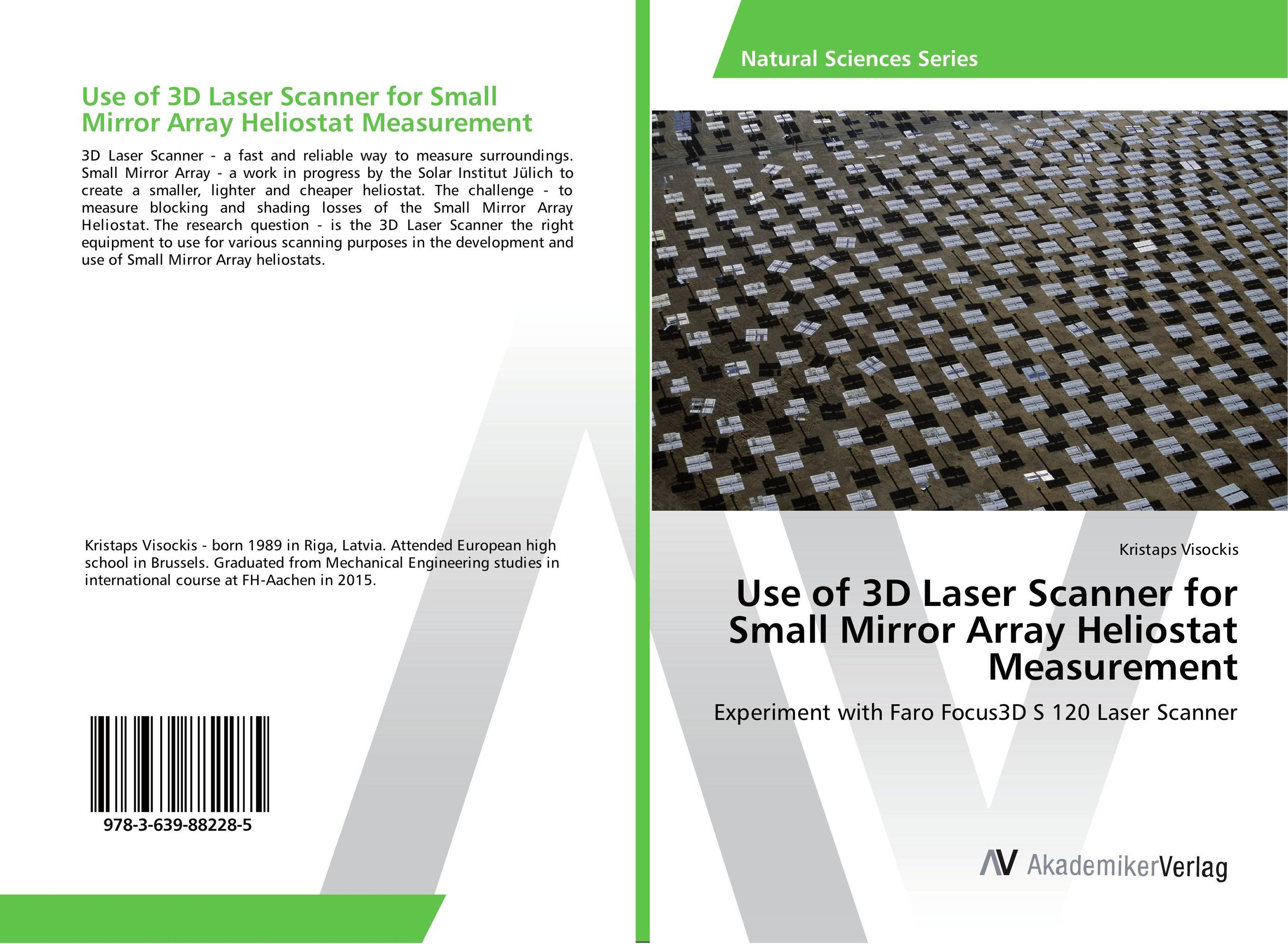 Use of 3D Laser Scanner for Small Mirror Array Heliostat Measurement the mirror test