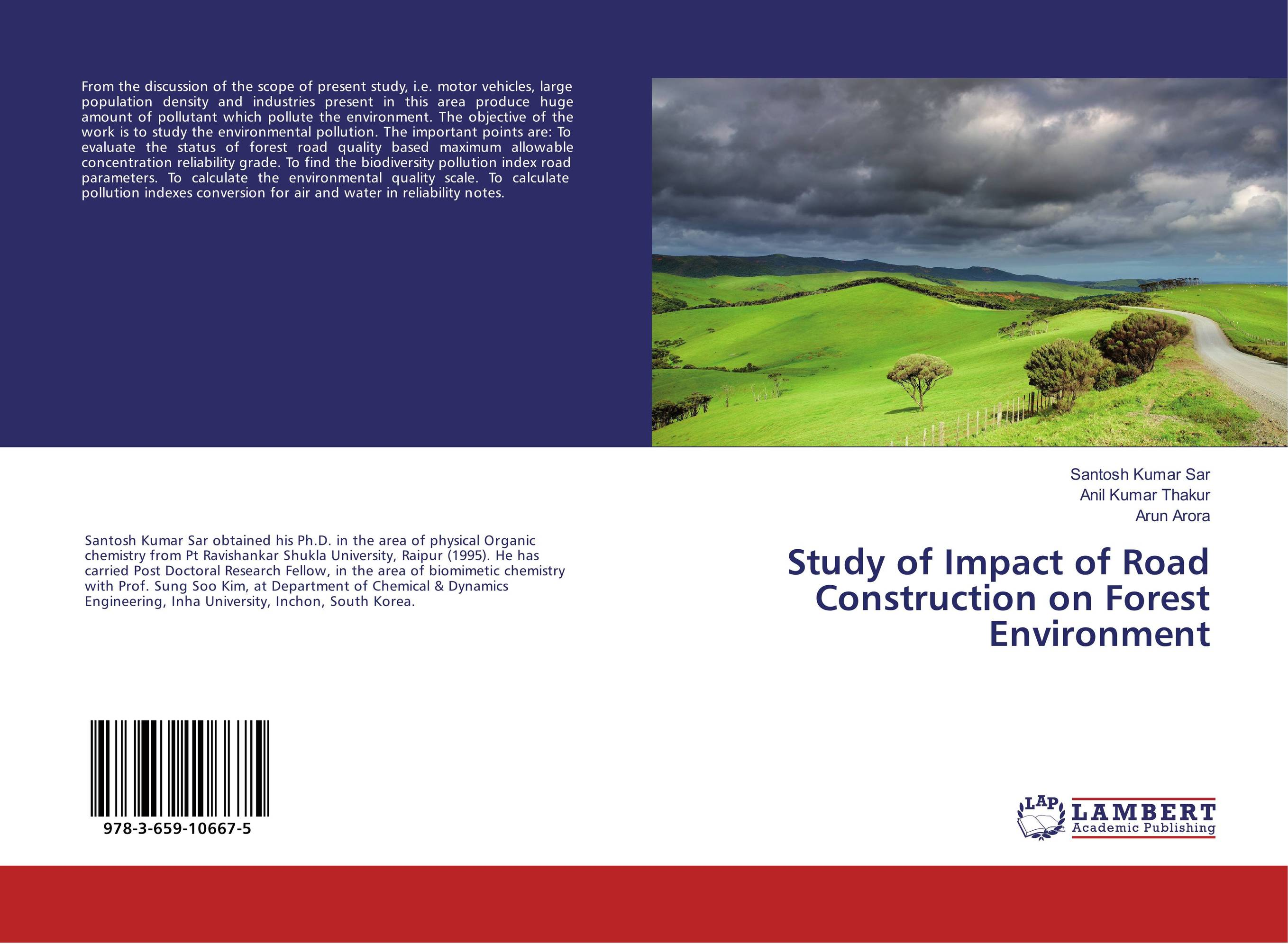 Study of Impact of Road Construction on Forest Environment an introduction to environmental pollution