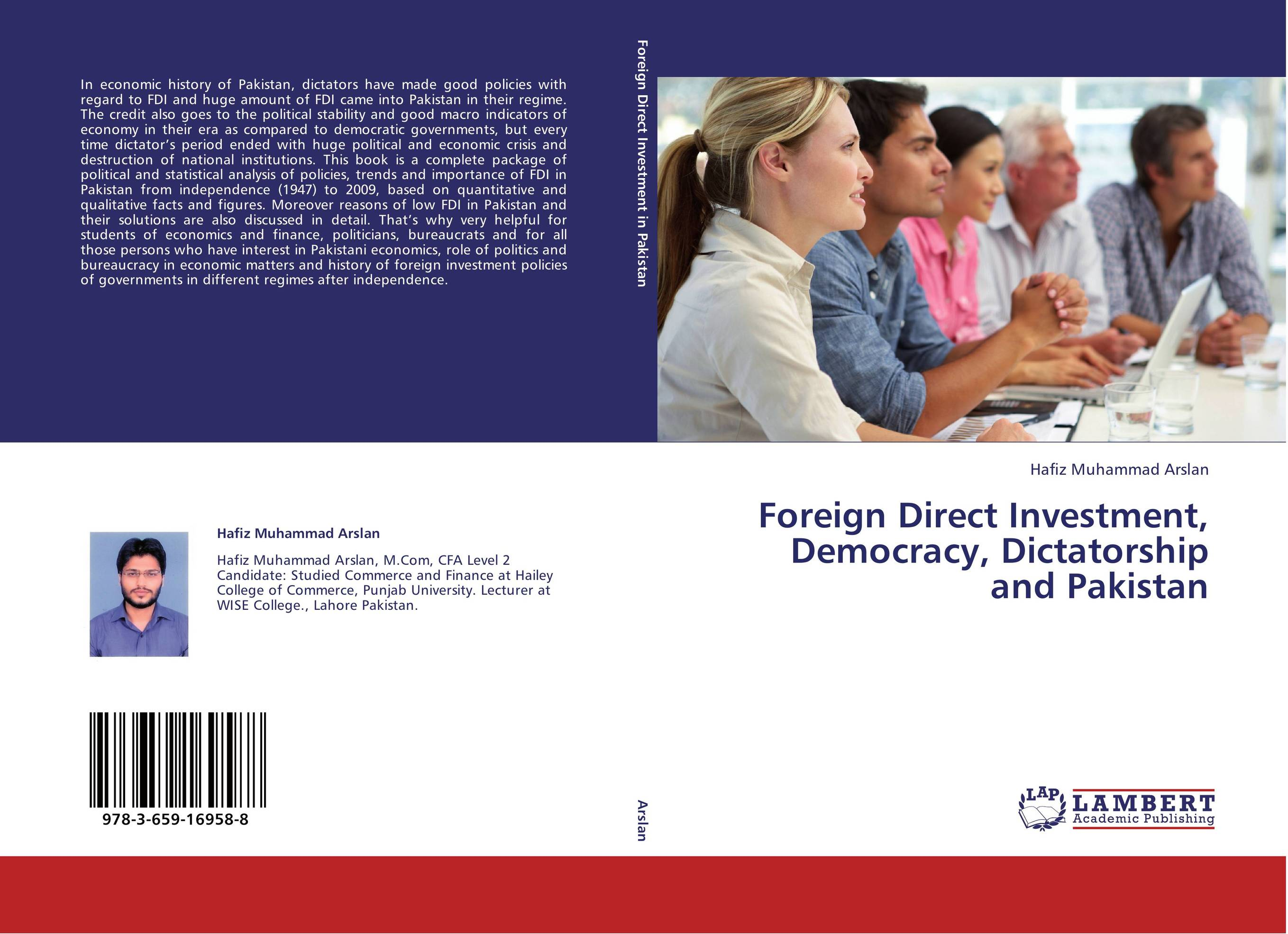 Foreign Direct Investment, Democracy, Dictatorship  and Pakistan democracy and dictatorship in uganda a politics of dispensation