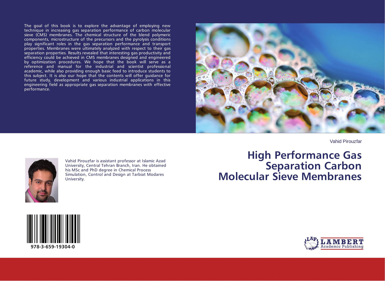 High Performance Gas Separation Carbon Molecular Sieve Membranes