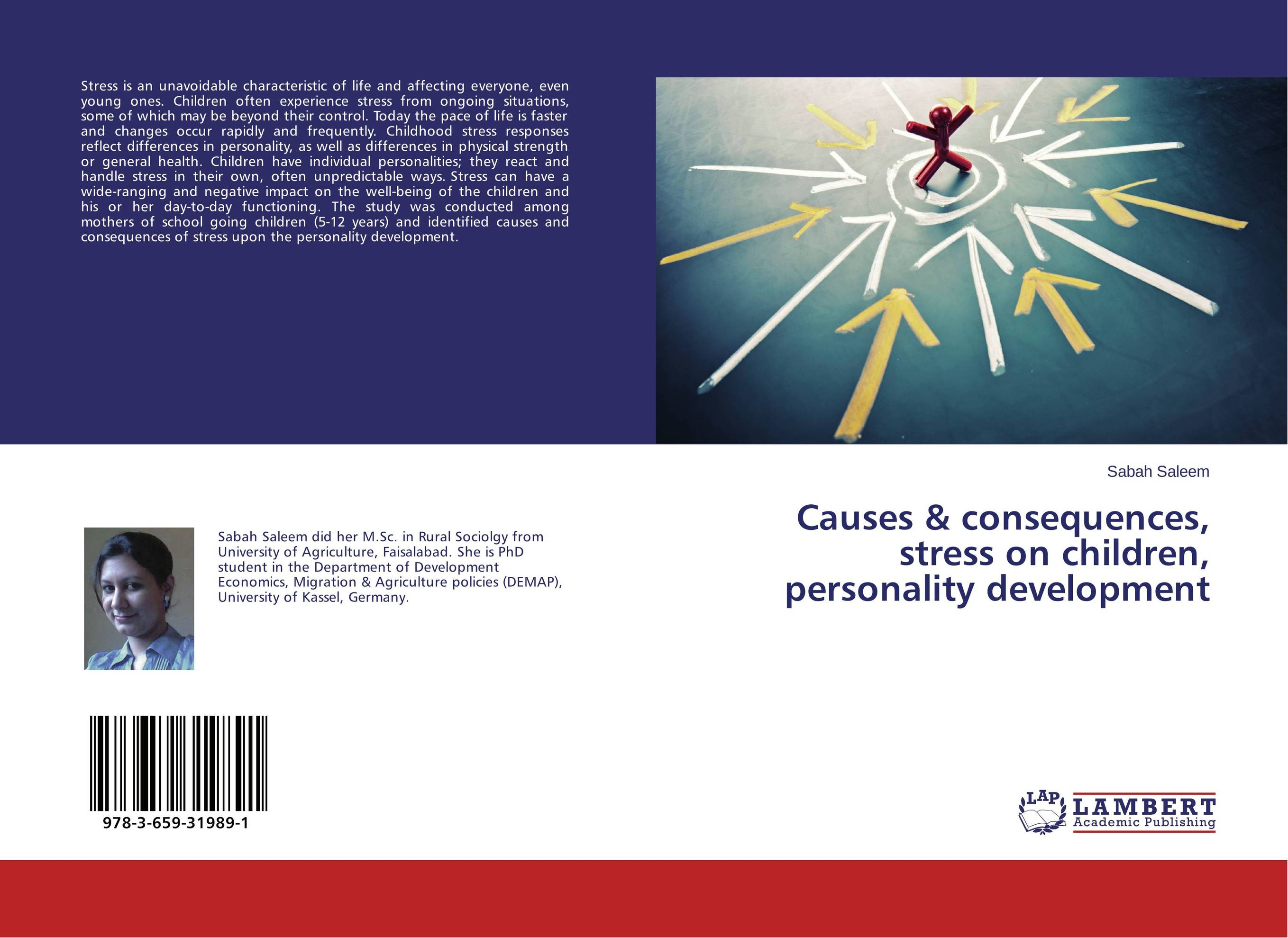 Causes & consequences, stress on children, personality development life style health and well being among teenagers
