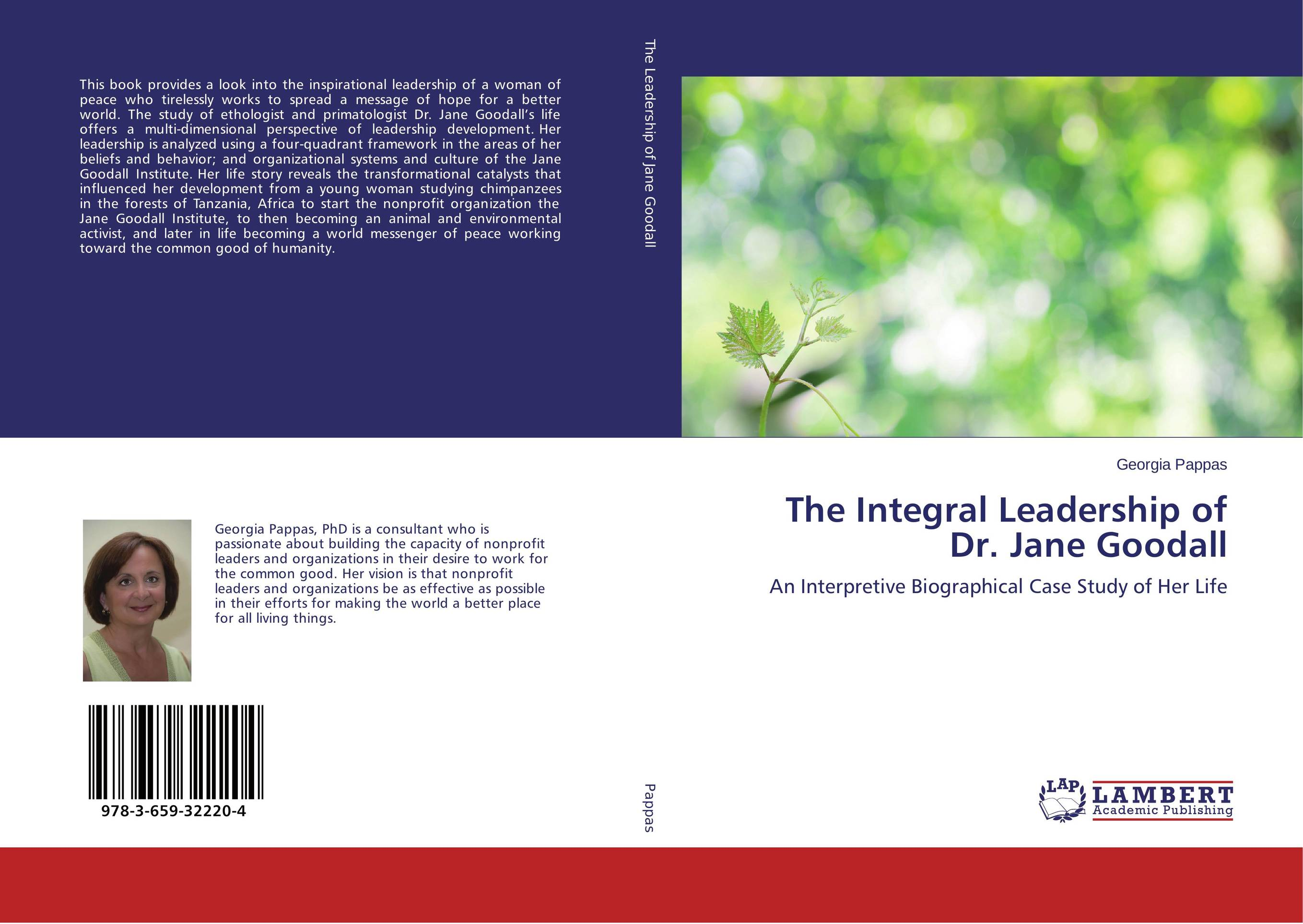 The Integral Leadership of Dr. Jane Goodall james m kouzes learning leadership the five fundamentals of becoming an exemplary leader