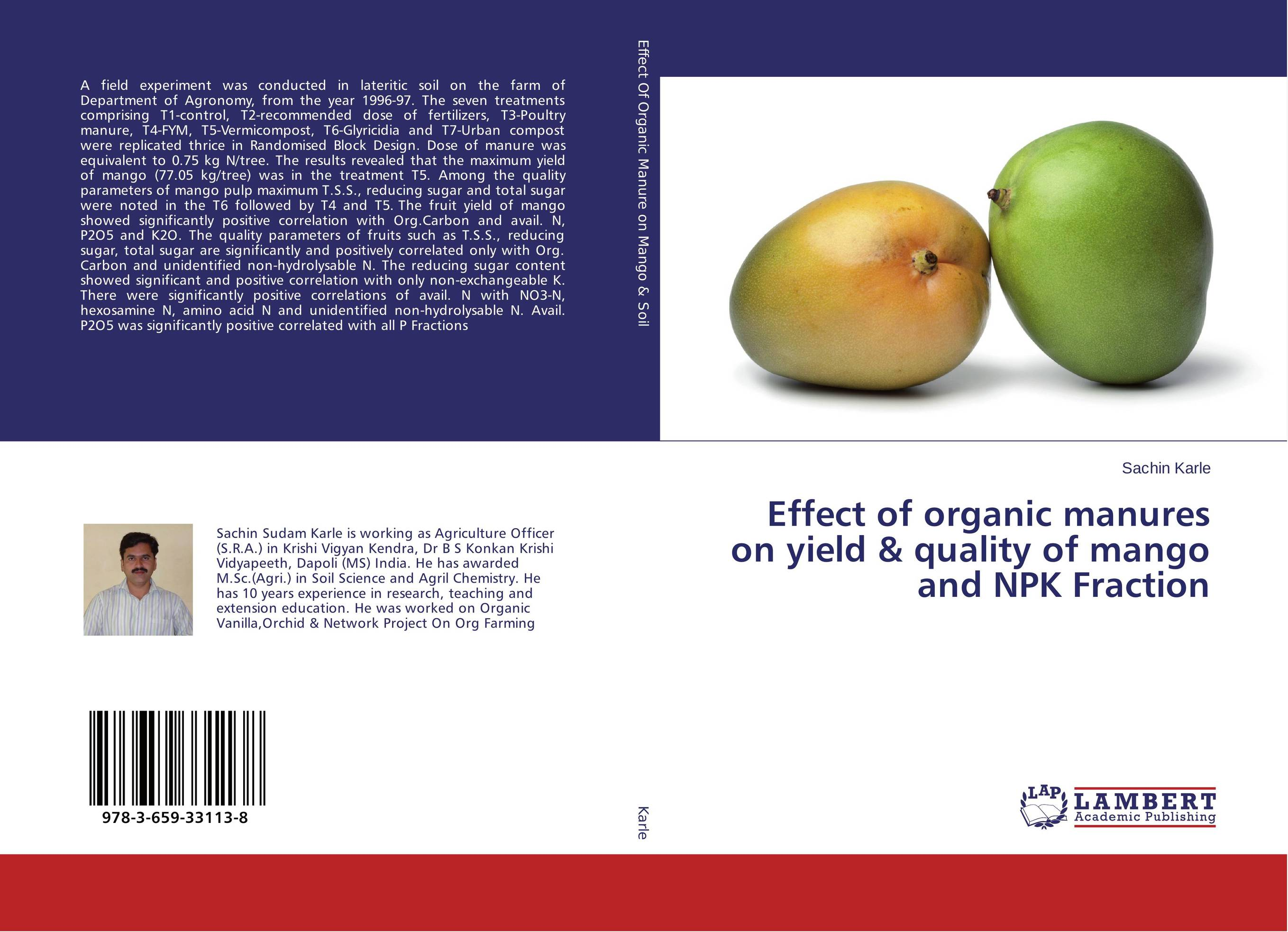 Effect of organic manures on yield & quality of mango and NPK Fraction effect of methods of composting on quality of compost from wheat straw