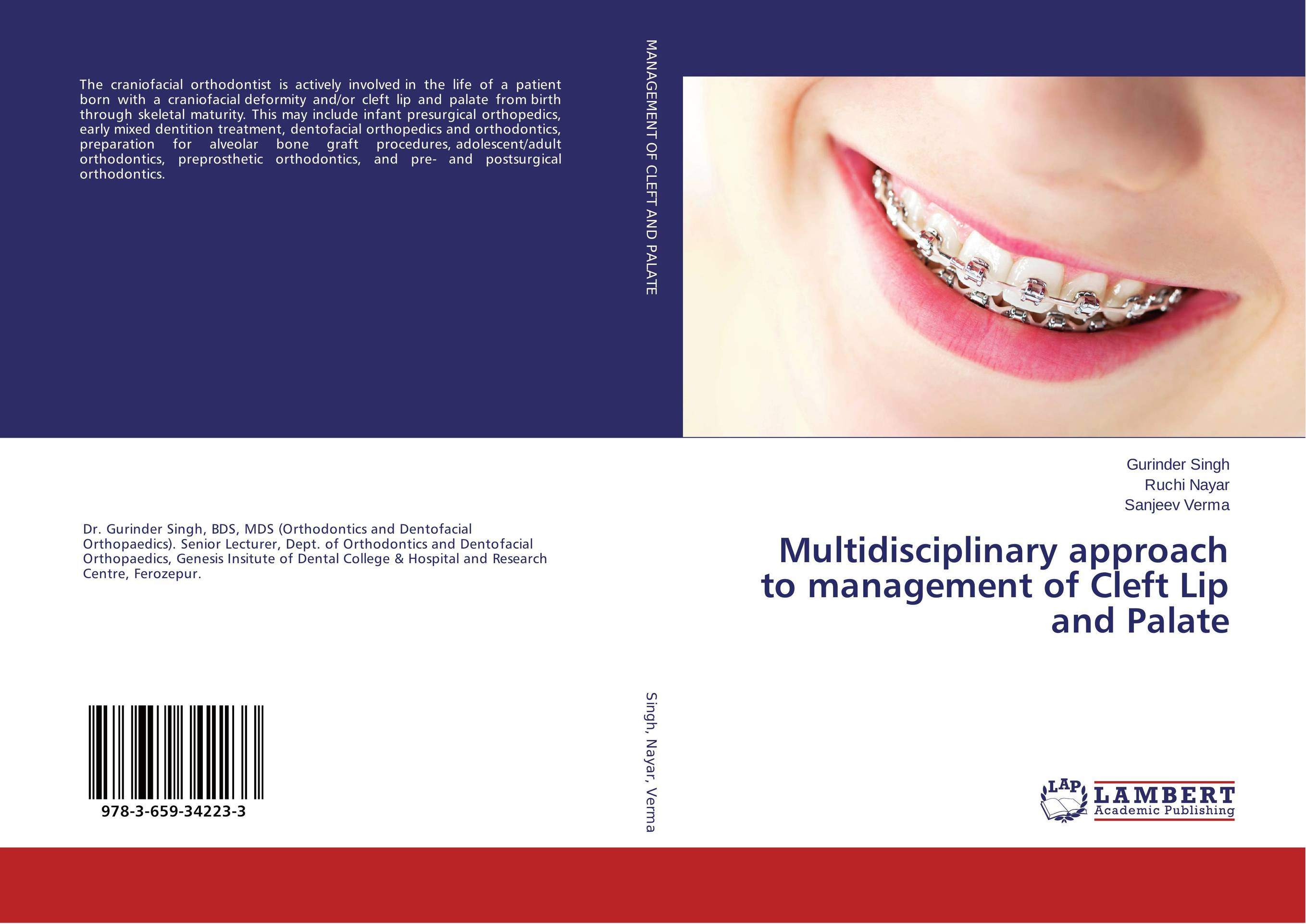 Multidisciplinary approach to management of Cleft Lip and Palate rakesh kumar tiwari and rajendra prasad ojha conformation and stability of mixed dna triplex