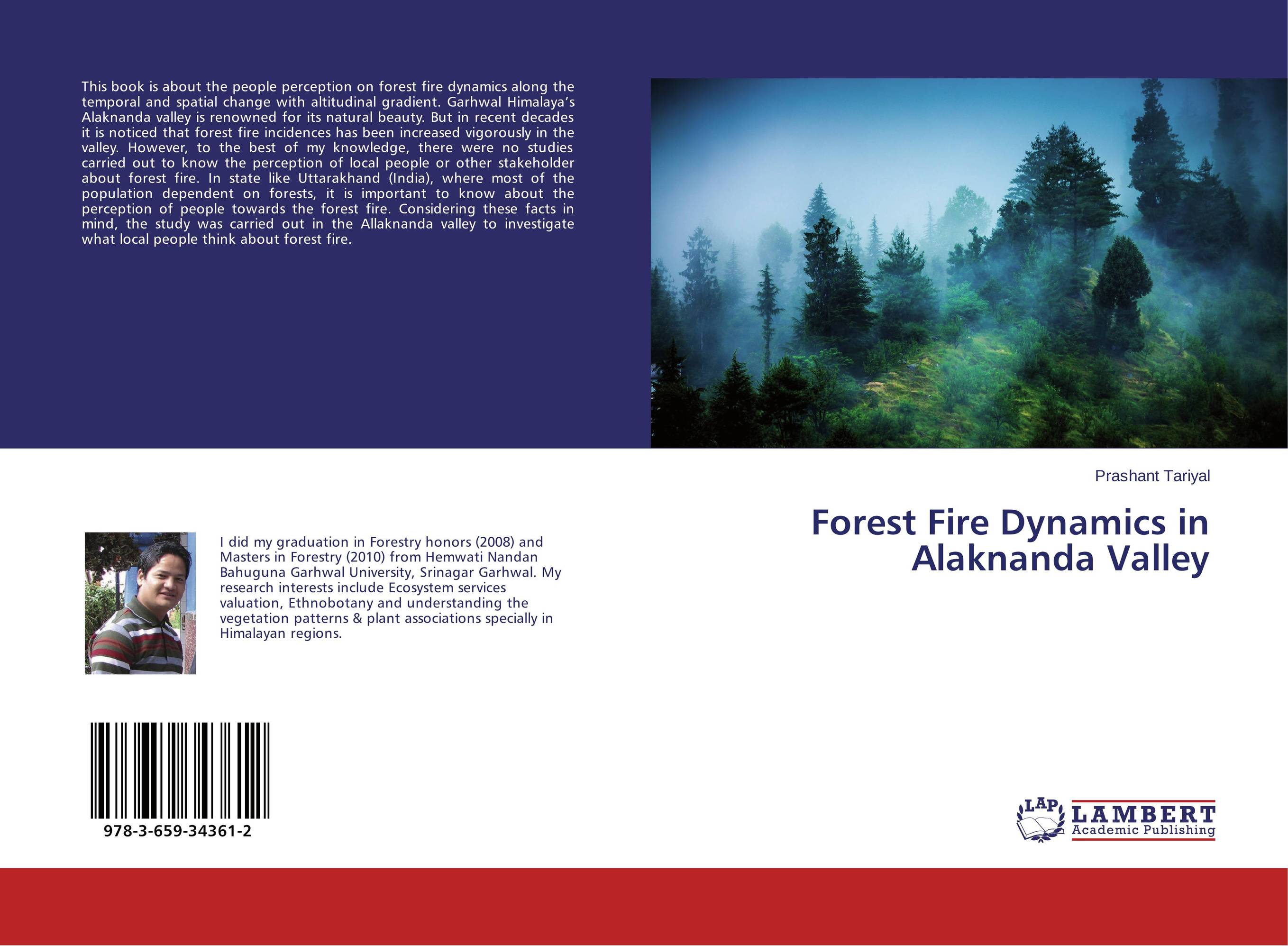 Forest Fire Dynamics in Alaknanda Valley a study on the perception of forests right adhere