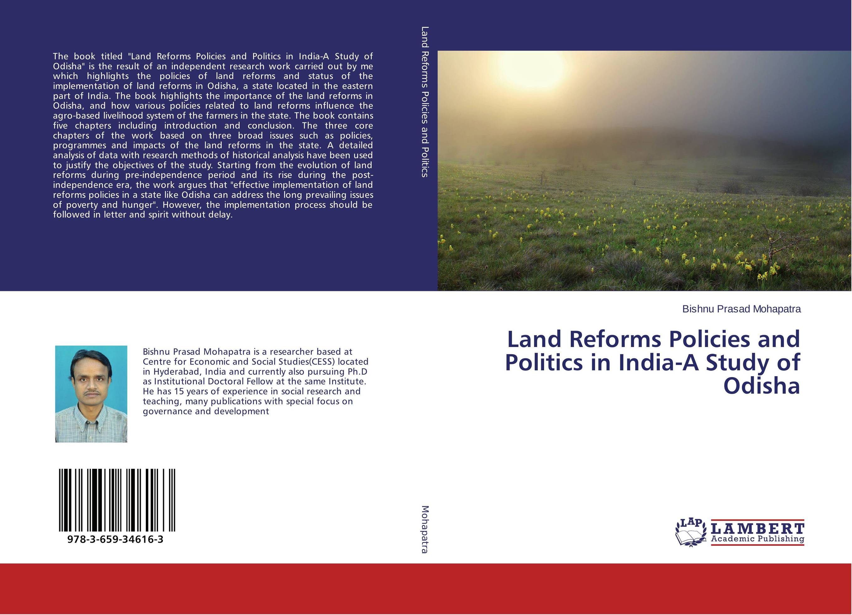 Land Reforms Policies and Politics in India-A Study of Odisha