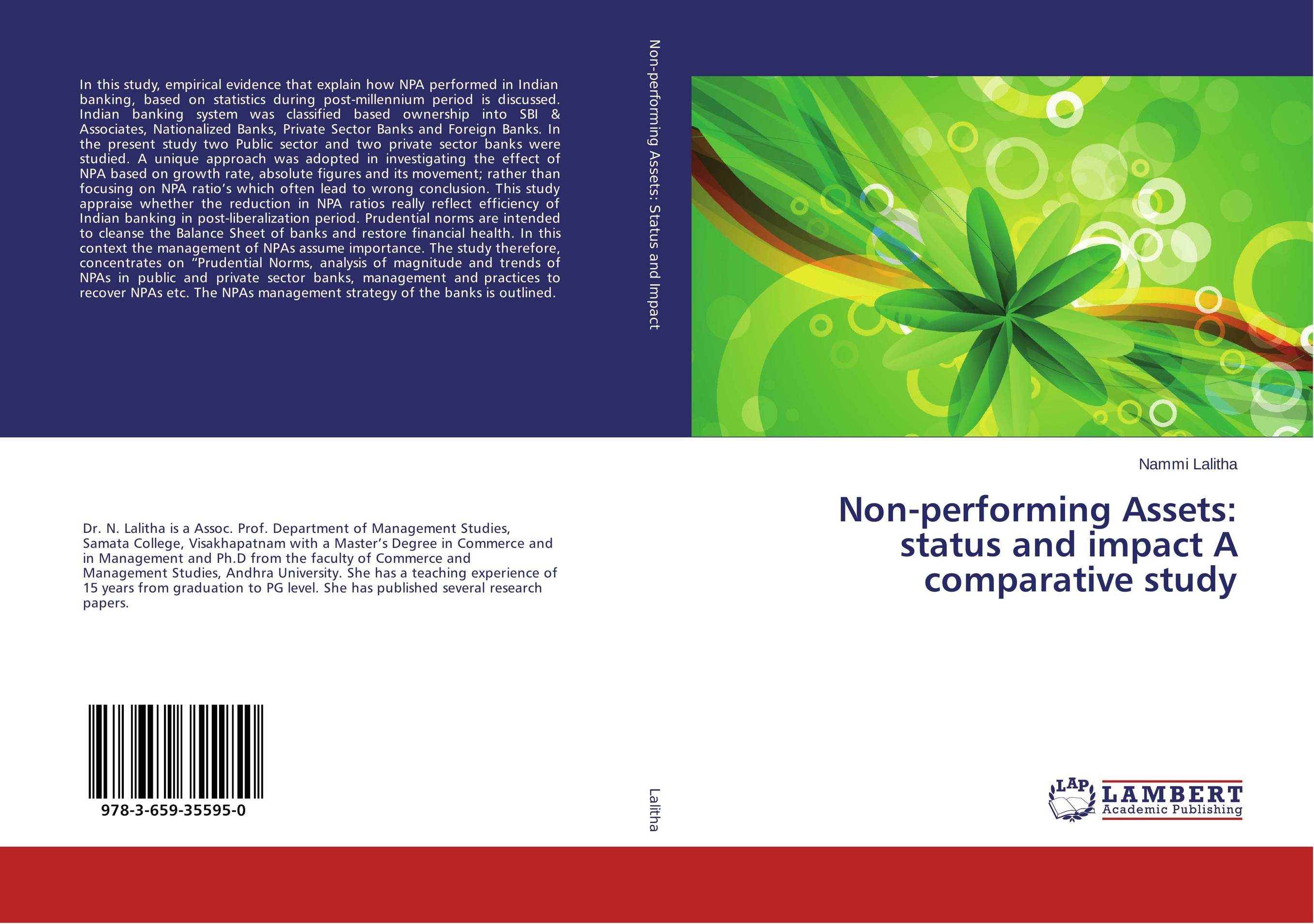 Non-performing Assets: status and impact A comparative study a comparative study of public and private healthcare services