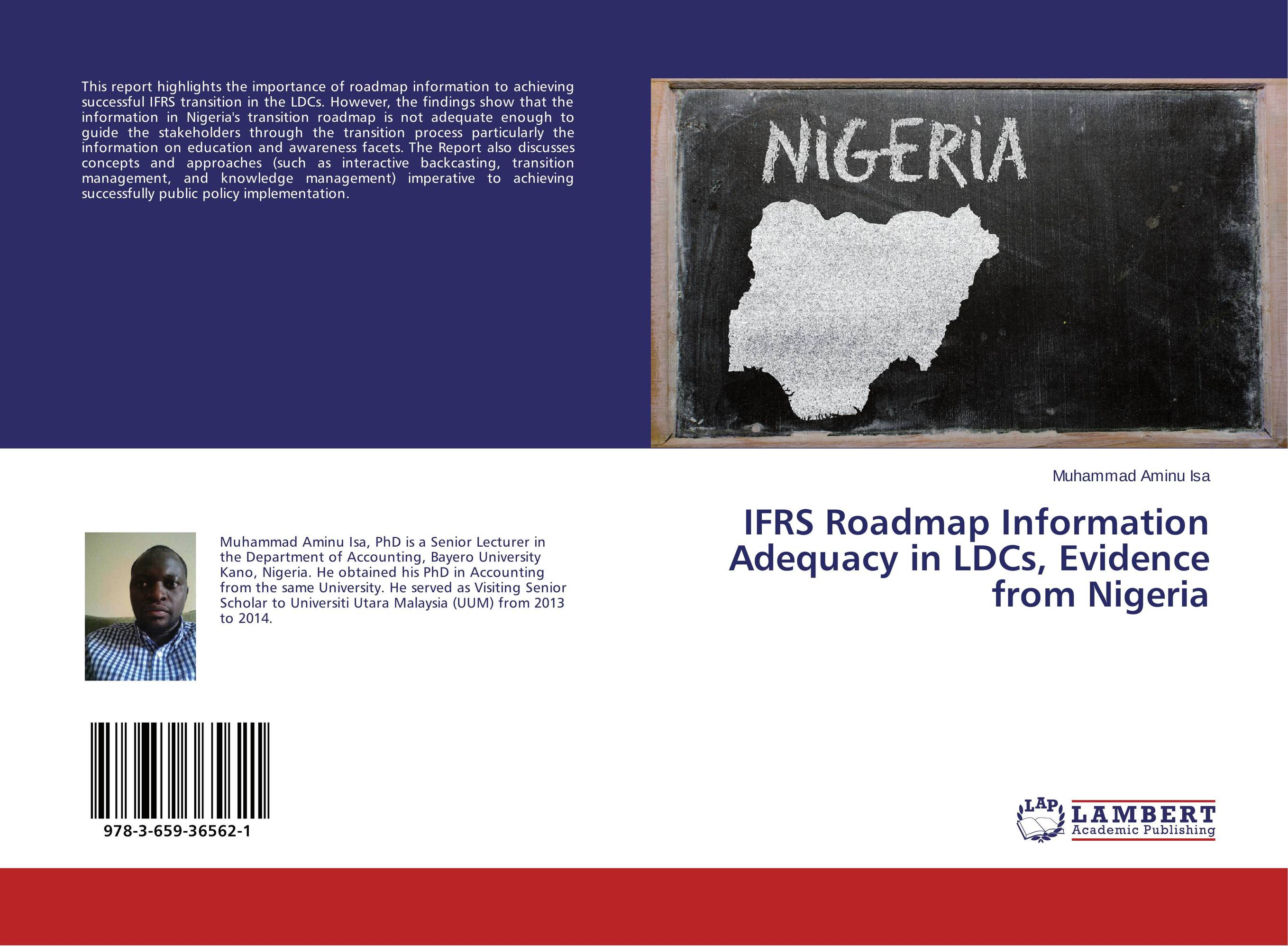 IFRS Roadmap Information Adequacy in LDCs, Evidence from Nigeria kenneth rosen d investing in income properties the big six formula for achieving wealth in real estate