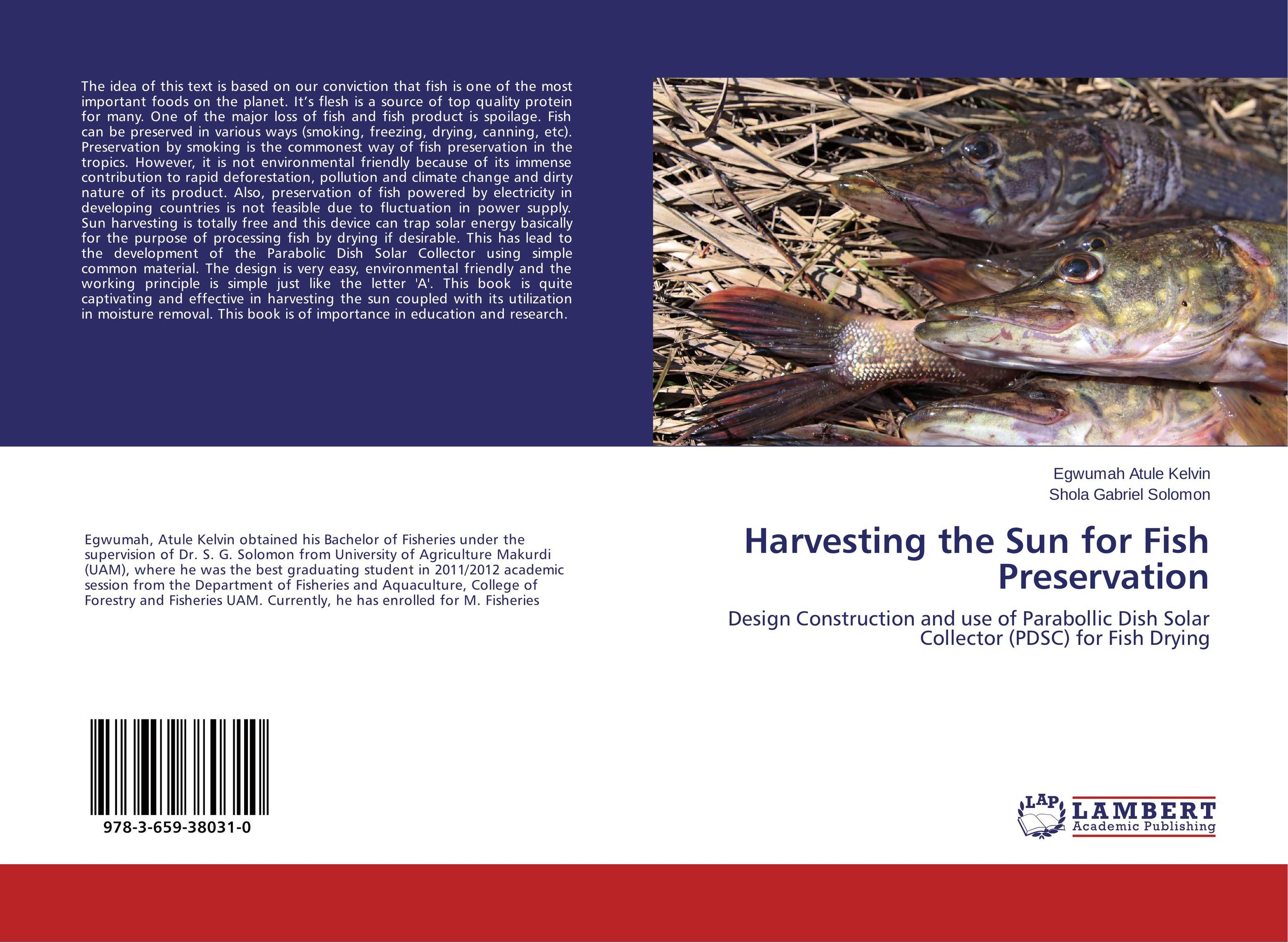 Harvesting the Sun for Fish Preservation les bratt fish canning handbook