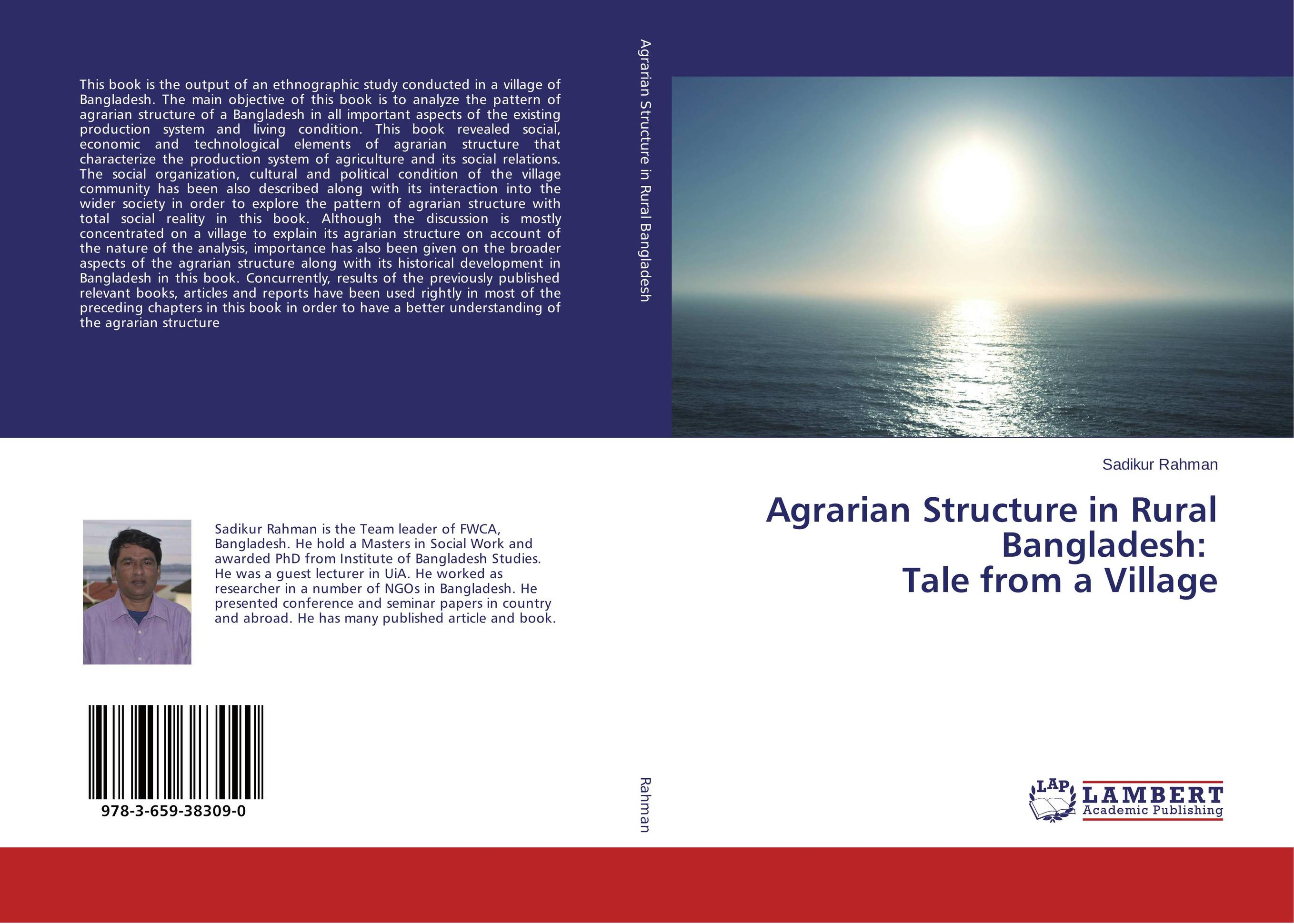 Agrarian Structure in Rural Bangladesh: Tale from a Village