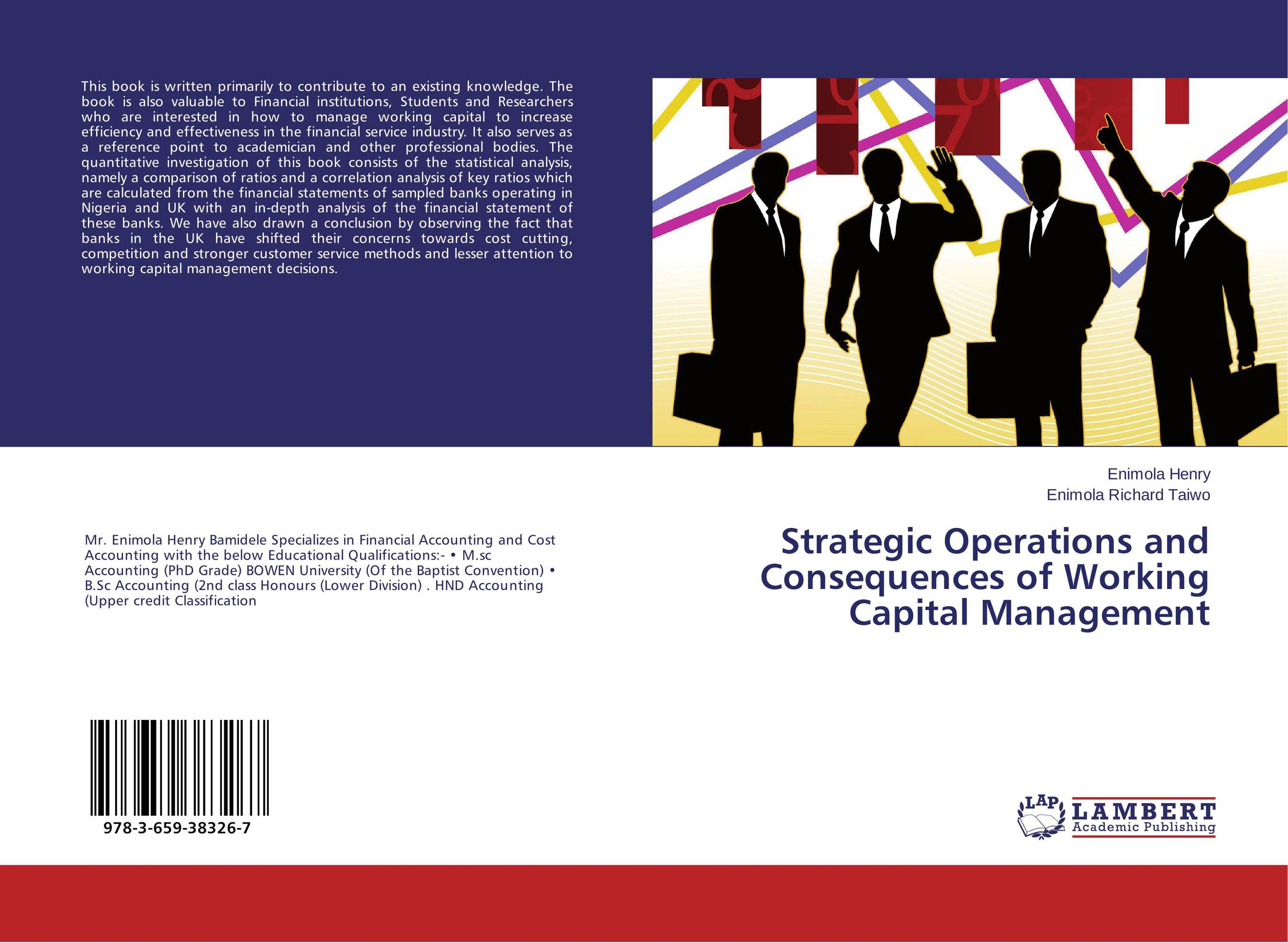 Strategic Operations and Consequences of Working Capital Management ittelson thomas financial statements