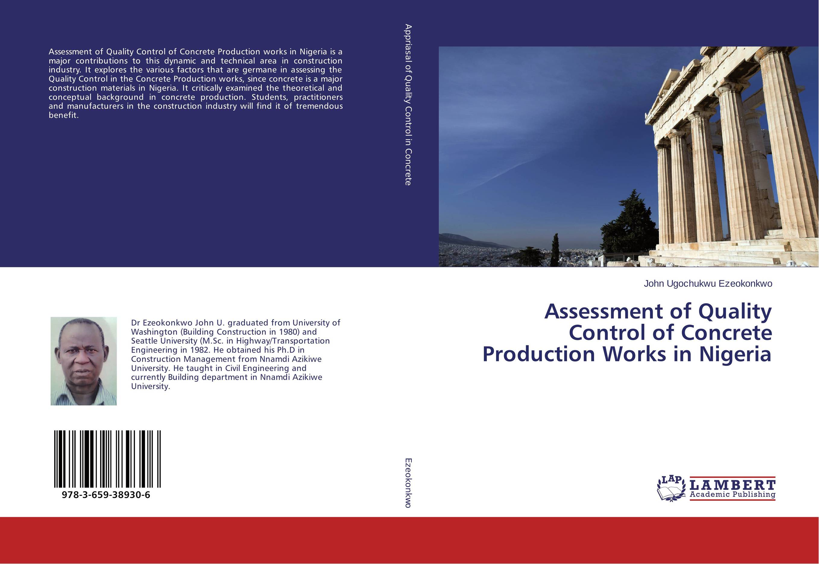Assessment of Quality Control of Concrete Production Works in Nigeria assessment of the performance of police in crime control in nigeria