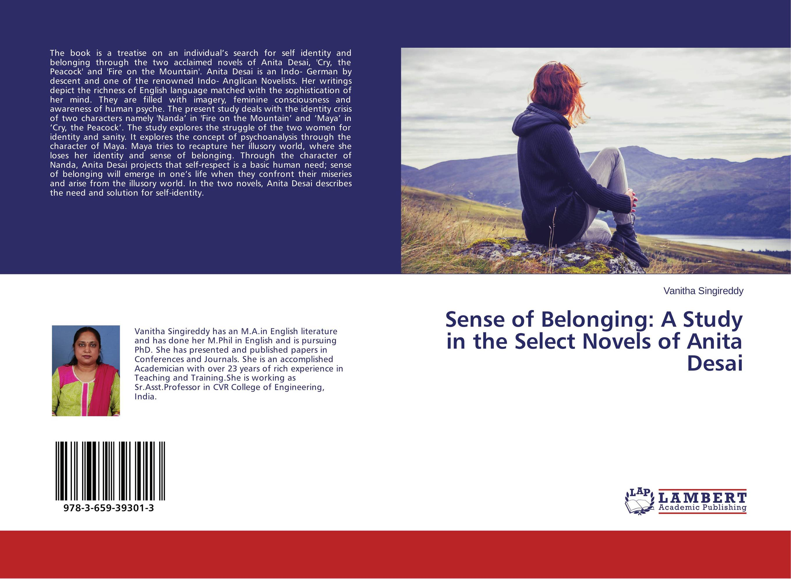 Sense of Belonging: A Study in the Select Novels of Anita Desai the identity of the i of the confessions of jeremiah