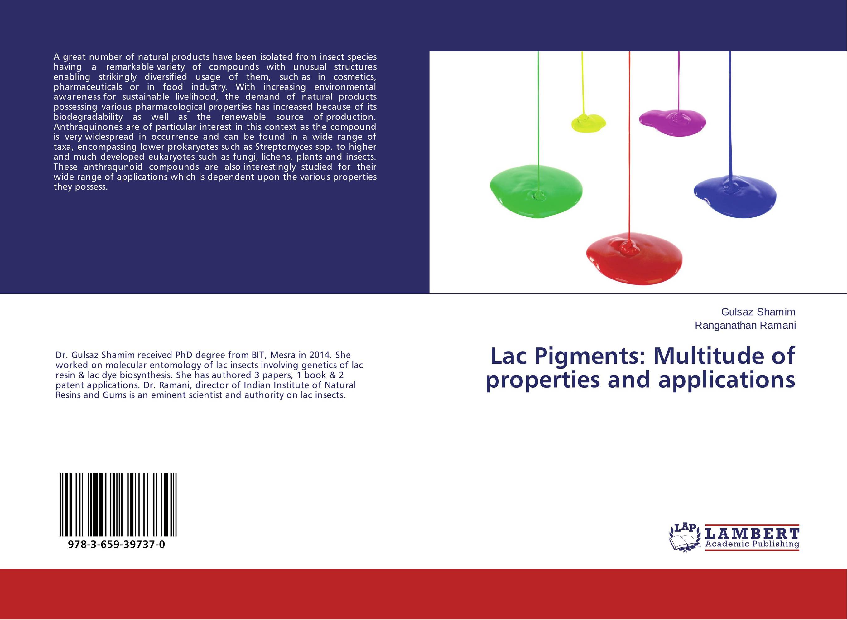 все цены на Lac Pigments: Multitude of properties and applications