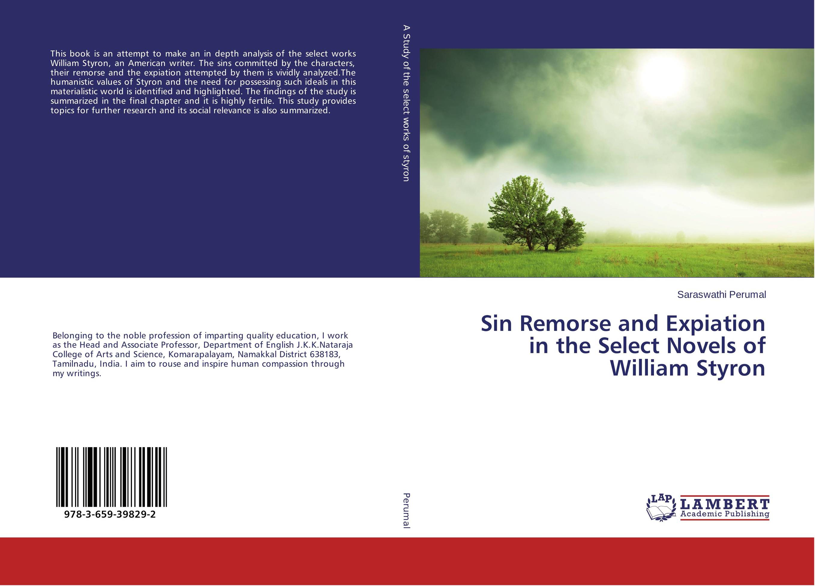 Sin Remorse and Expiation in the Select Novels of William Styron the theme of familial disintegration in select plays of sam shepard