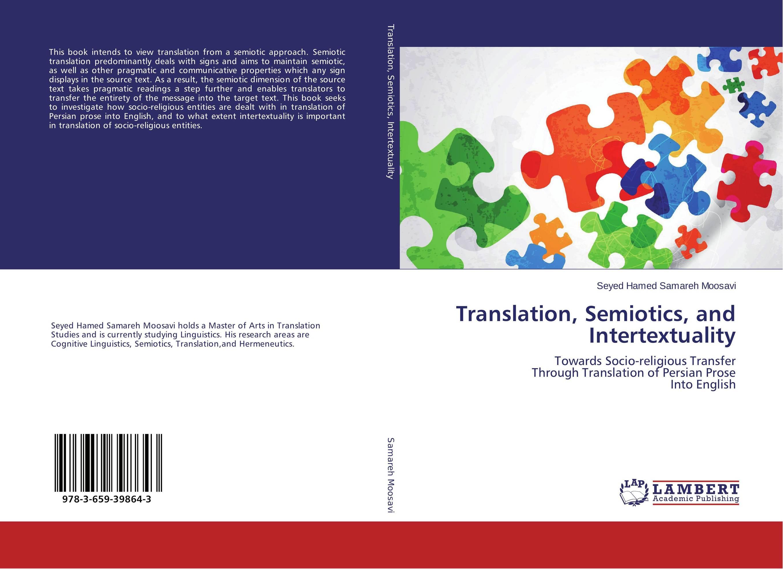 Translation, Semiotics, and Intertextuality the semiotic of myth