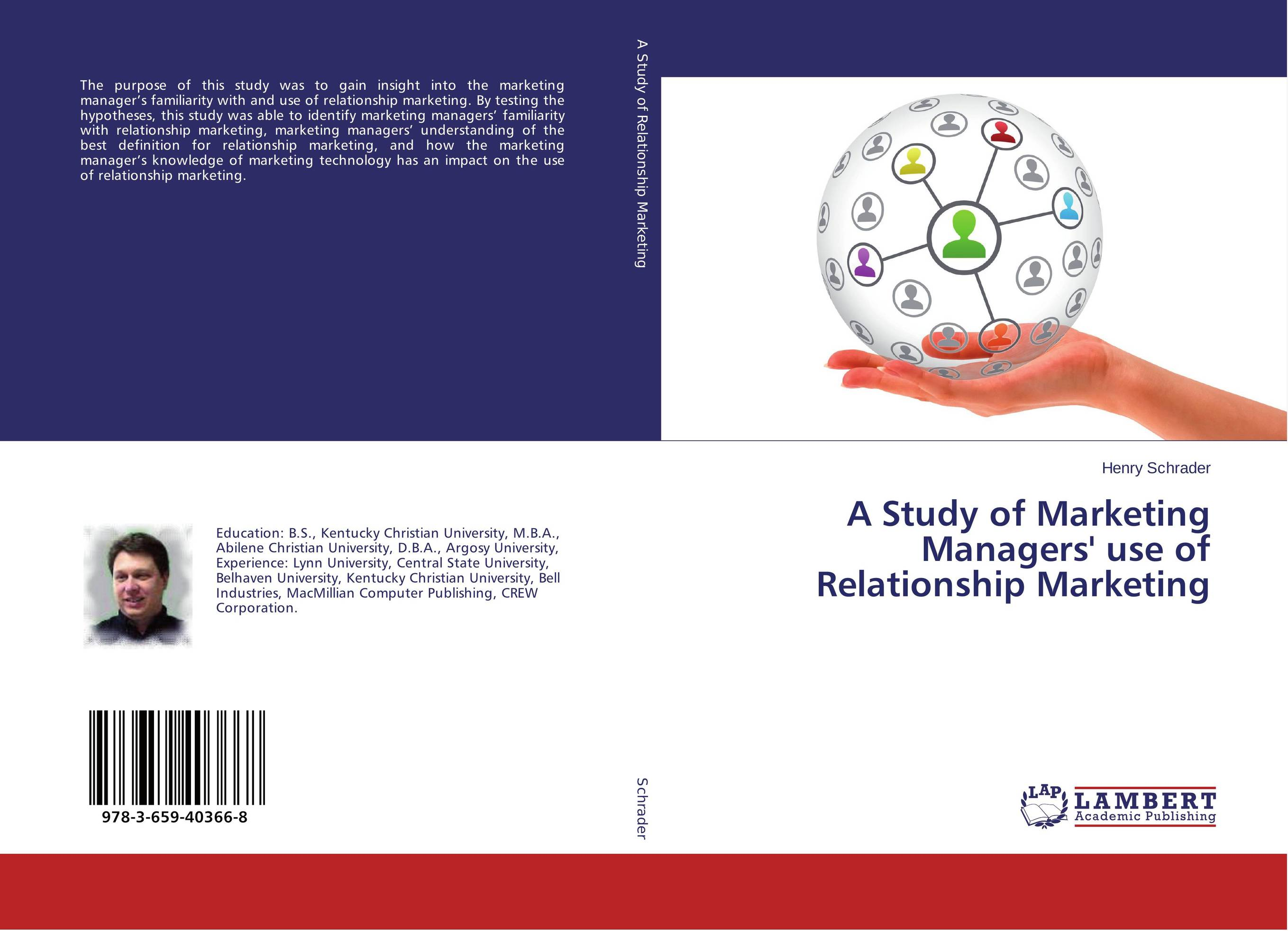 A Study of Marketing Managers' use of Relationship Marketing email marketing