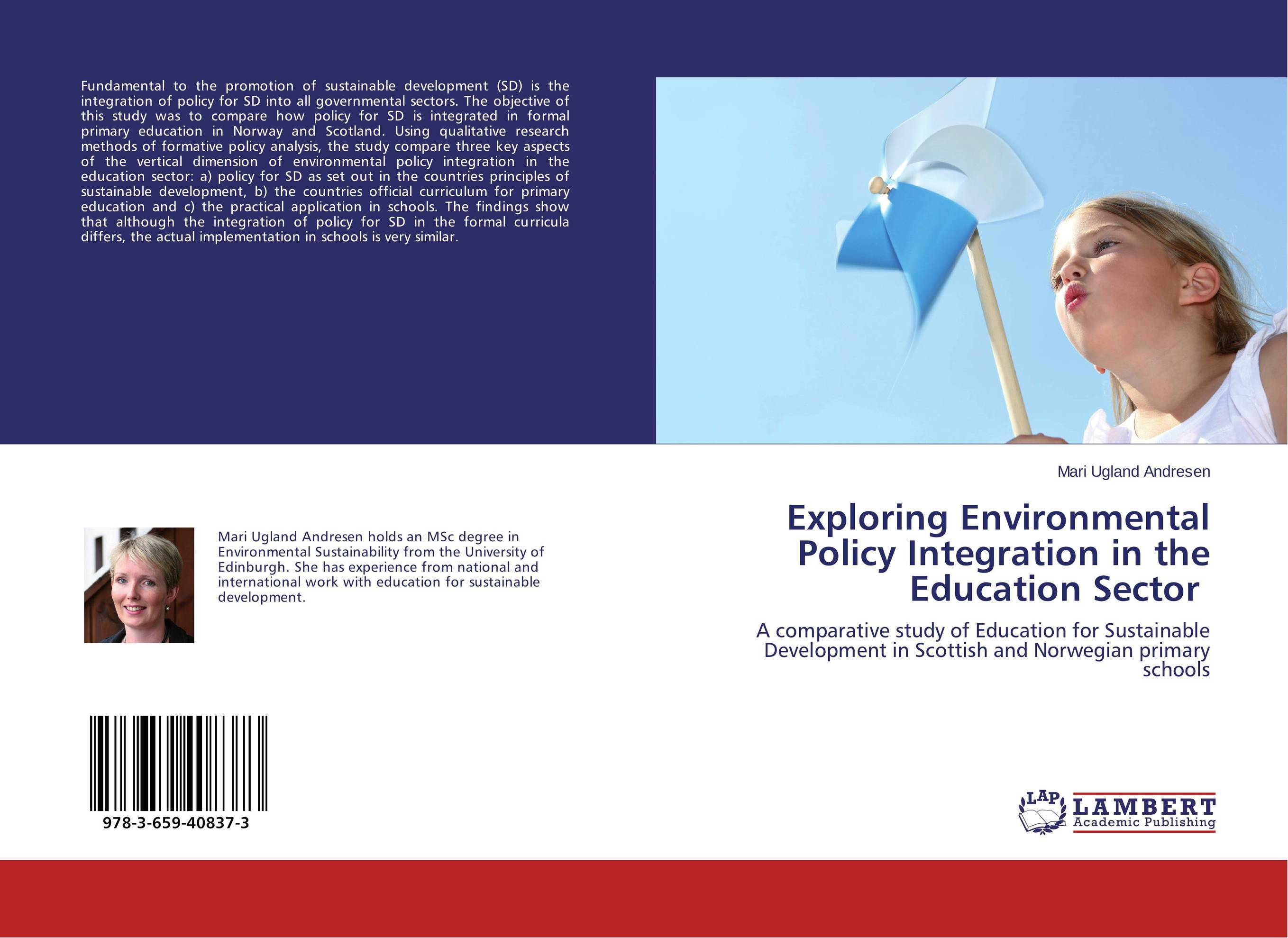 Exploring Environmental Policy Integration in the Education Sector the implementation of environmental education in schools