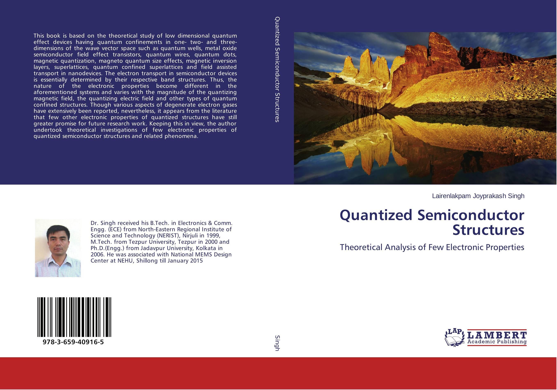 Quantized Semiconductor Structures quantum structures