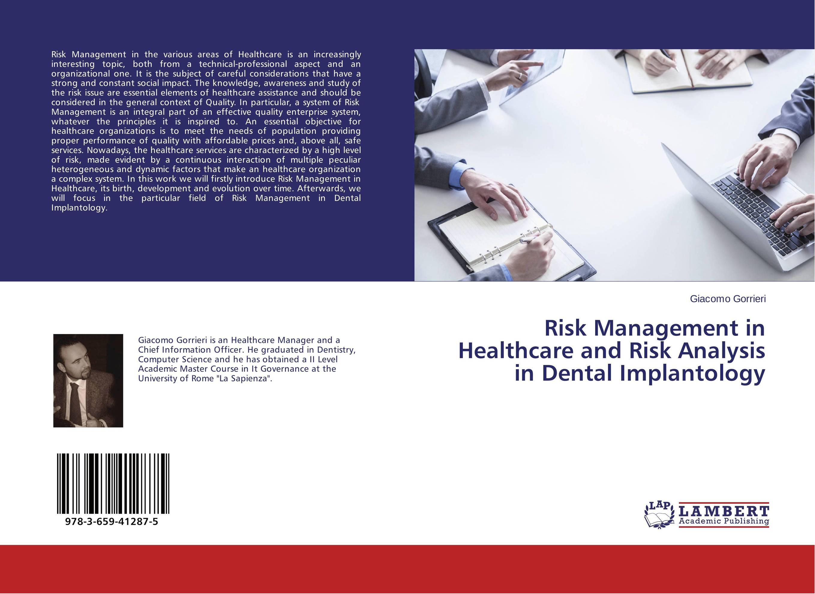 Risk Management in Healthcare and Risk Analysis in Dental Implantology sim segal corporate value of enterprise risk management the next step in business management